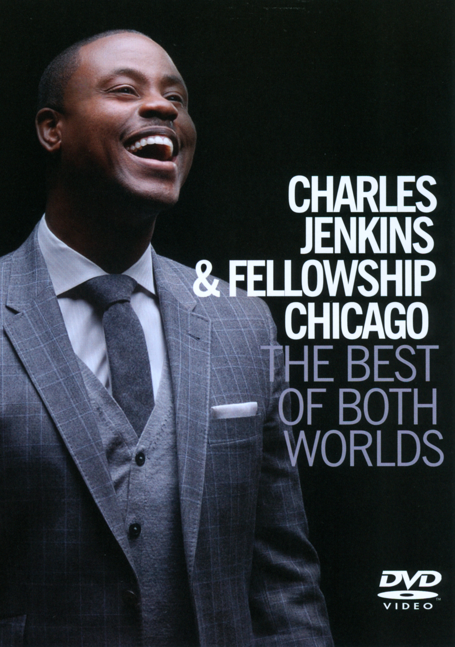 Charles Jenkins and Fellowship Chicago: The Best of Both Worlds
