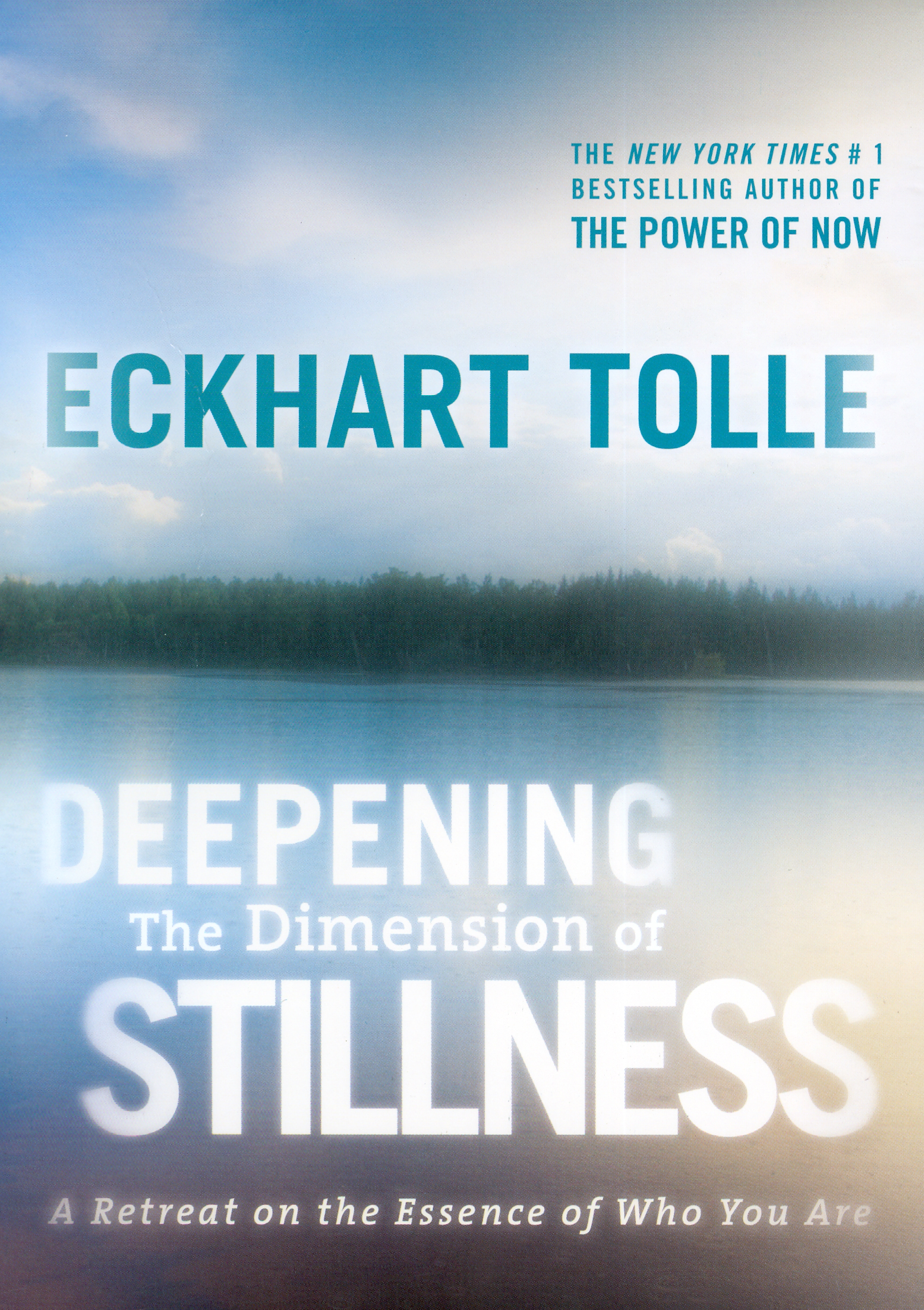 Eckhart Tolle: Deepening the Dimension of Stillness
