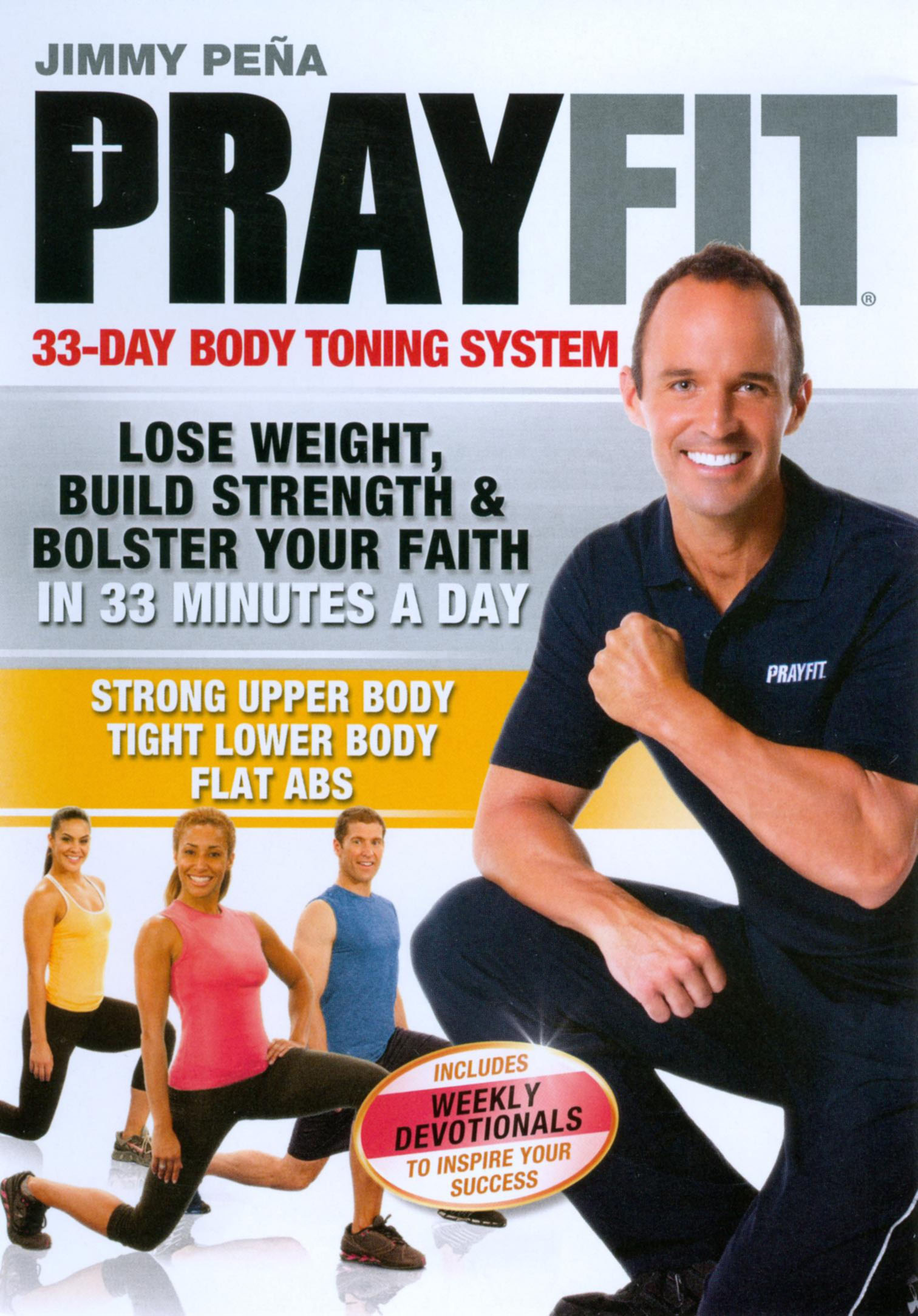 Jimmy Peña: Prayfit - 33-Day Body Toning System