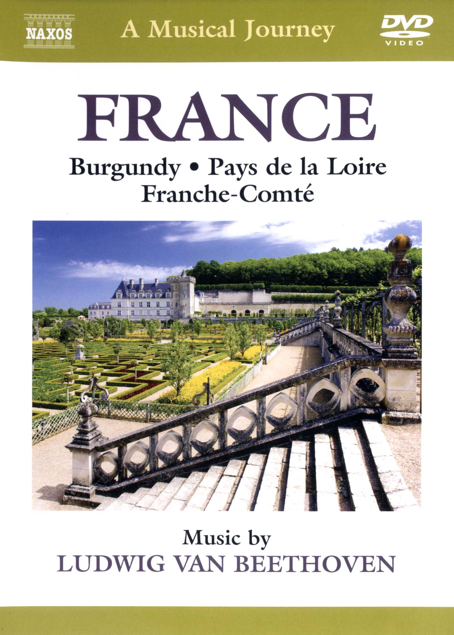 A Musical Journey: France - Burgandy/Pays de la Loire/Franche-Comté