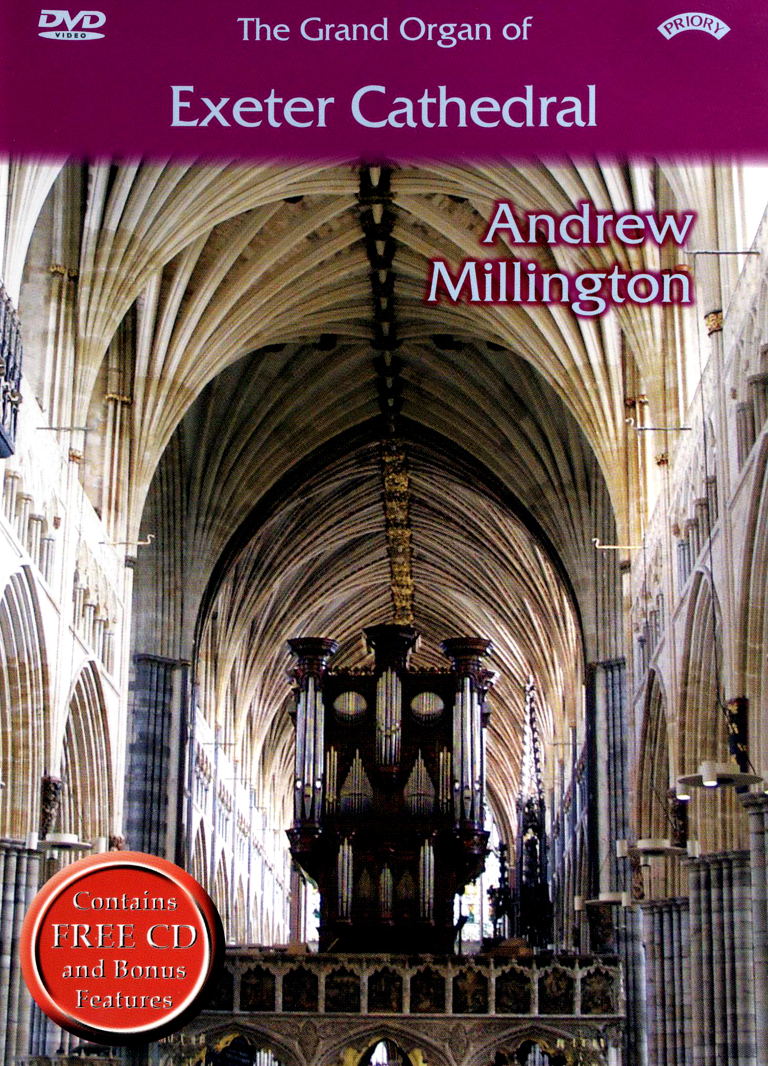 Andrew Millington: The Grand Organ of Exeter Cathedral