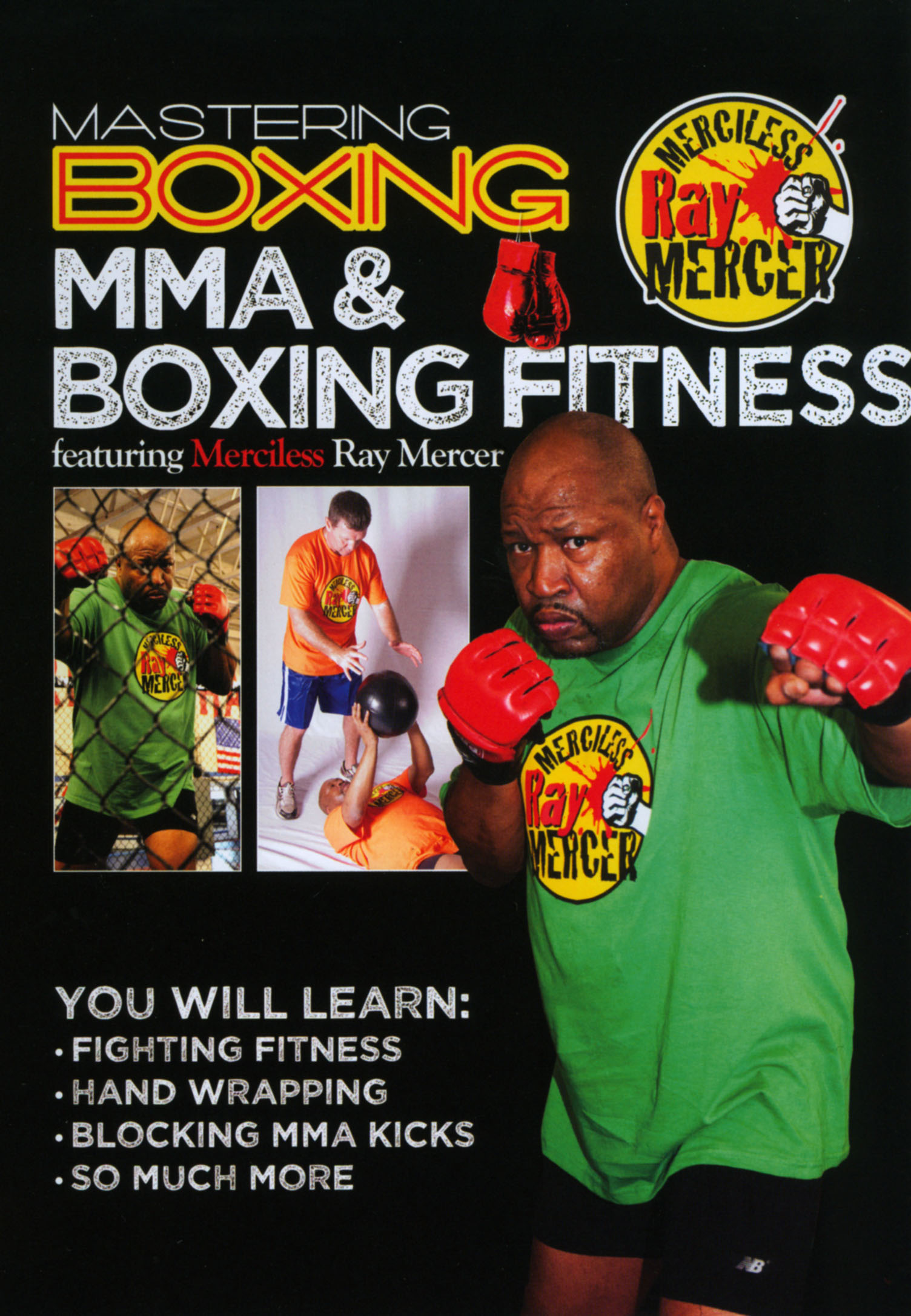 Merciless Ray Mercer: Mastering Boxing - MMA & Boxing Fitness