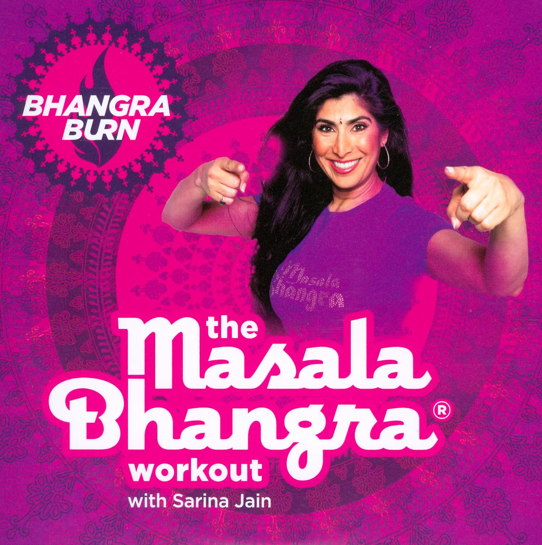 The Masala Bhangra Workout with Sarina Jain: Bhangra Burn