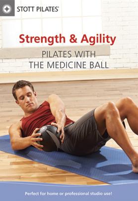 Stott Pilates: Strength & Agility - Pilates with the Medicine Ball