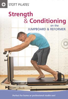 Stott Pilates: Strength & Conditioning on the Jumpboard & Reformer