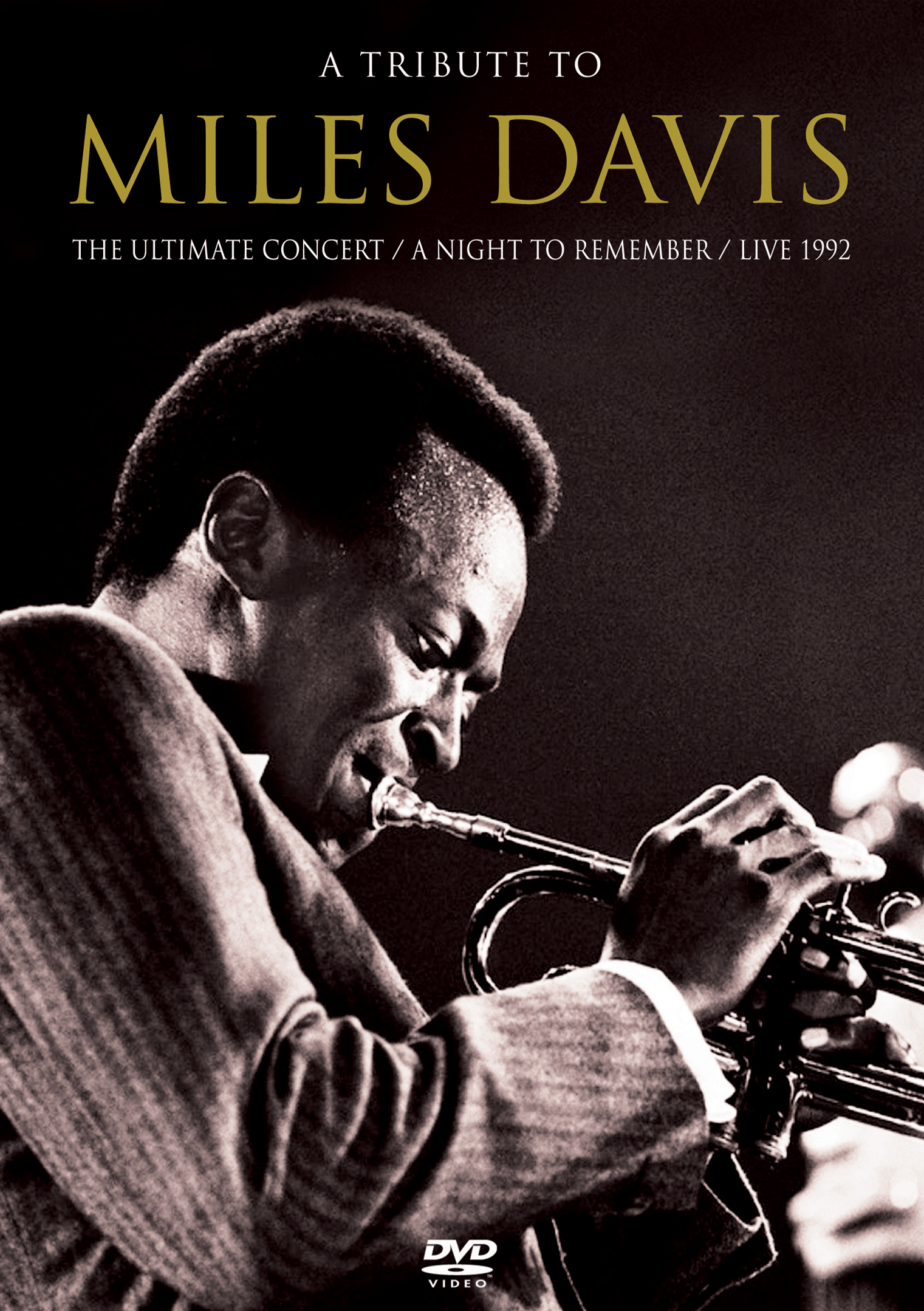 A Tribute to Miles Davis: The Ultimate Concert - A Night to Remember