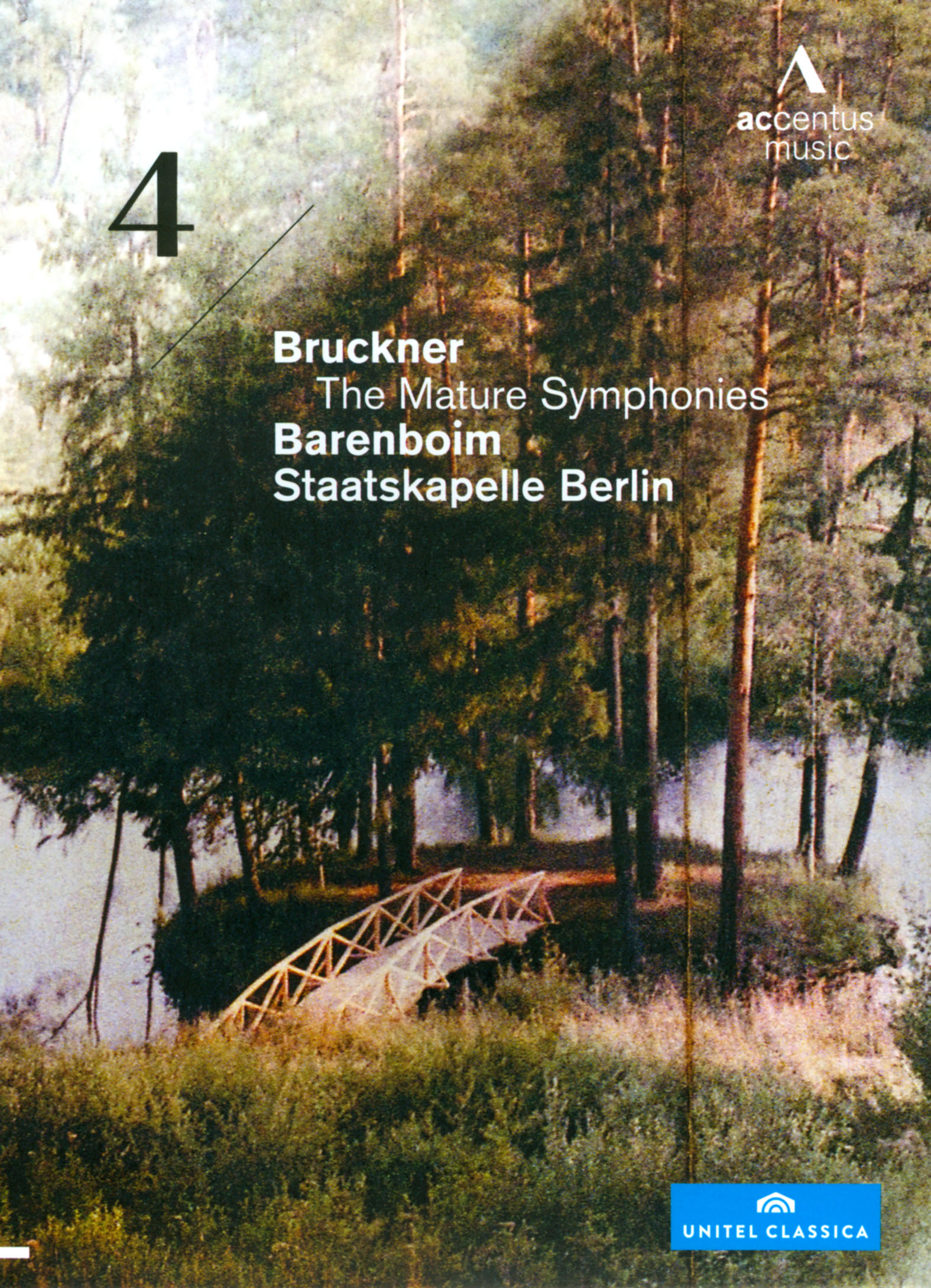 Barenboim/Staatskapelle Berlin: Bruckner - The Mature Symphonies, No. 4