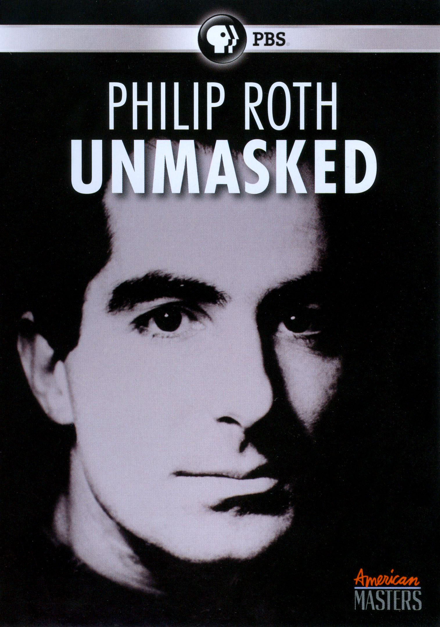 Philip Roth unmasked [videorecording]