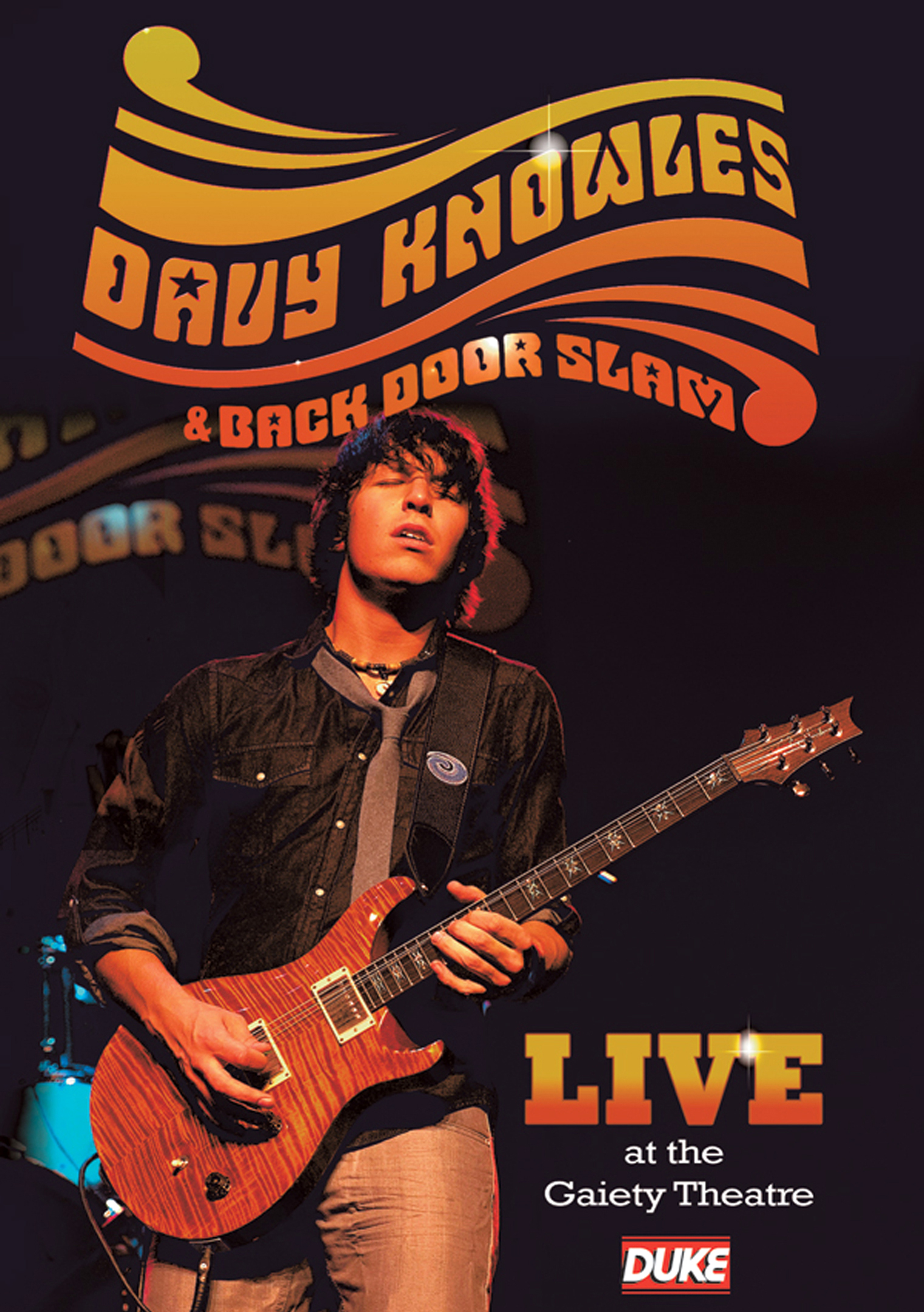 Davy Knowles & Back Door Slam: Live at the Gaiety Theatre