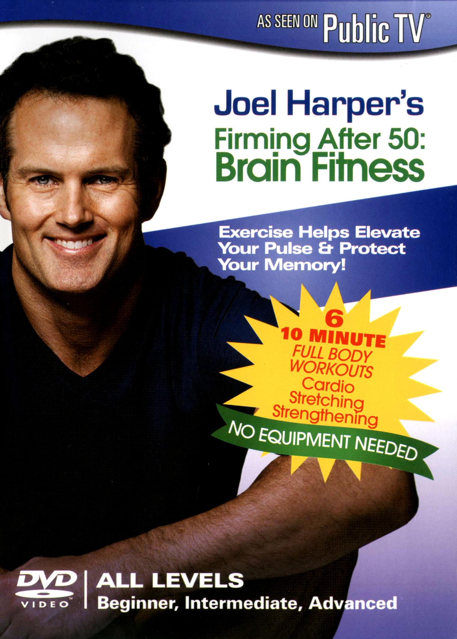 Joel Harper's Firming After 50: Brain Fitness