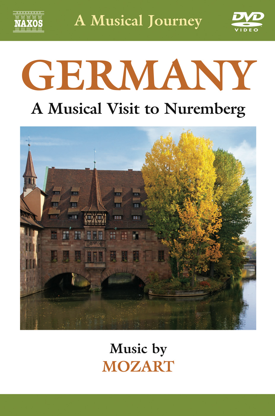 A Musical Journey: Germany - A Musical Visit to Nuremberg