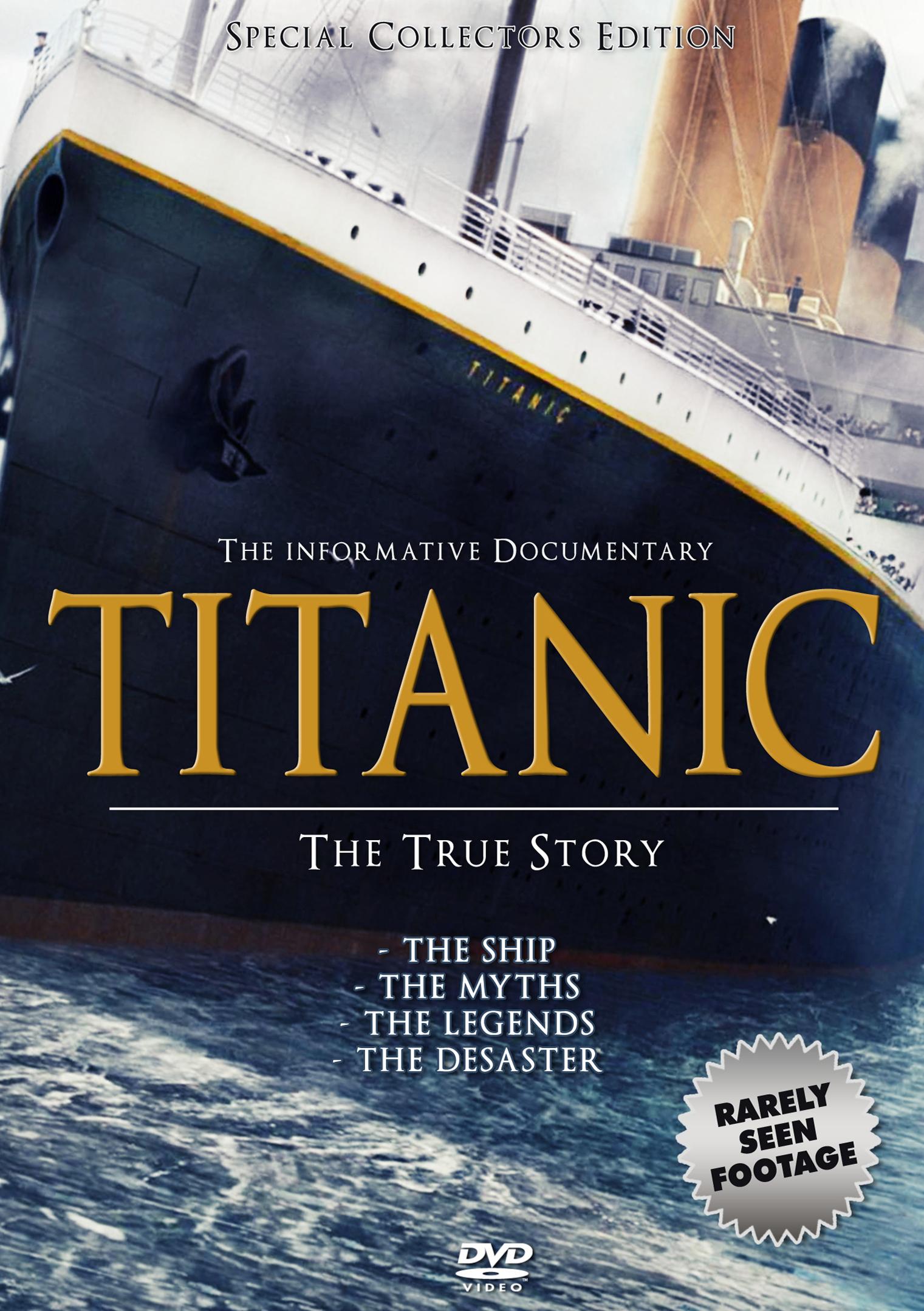 Titanic: The True Story