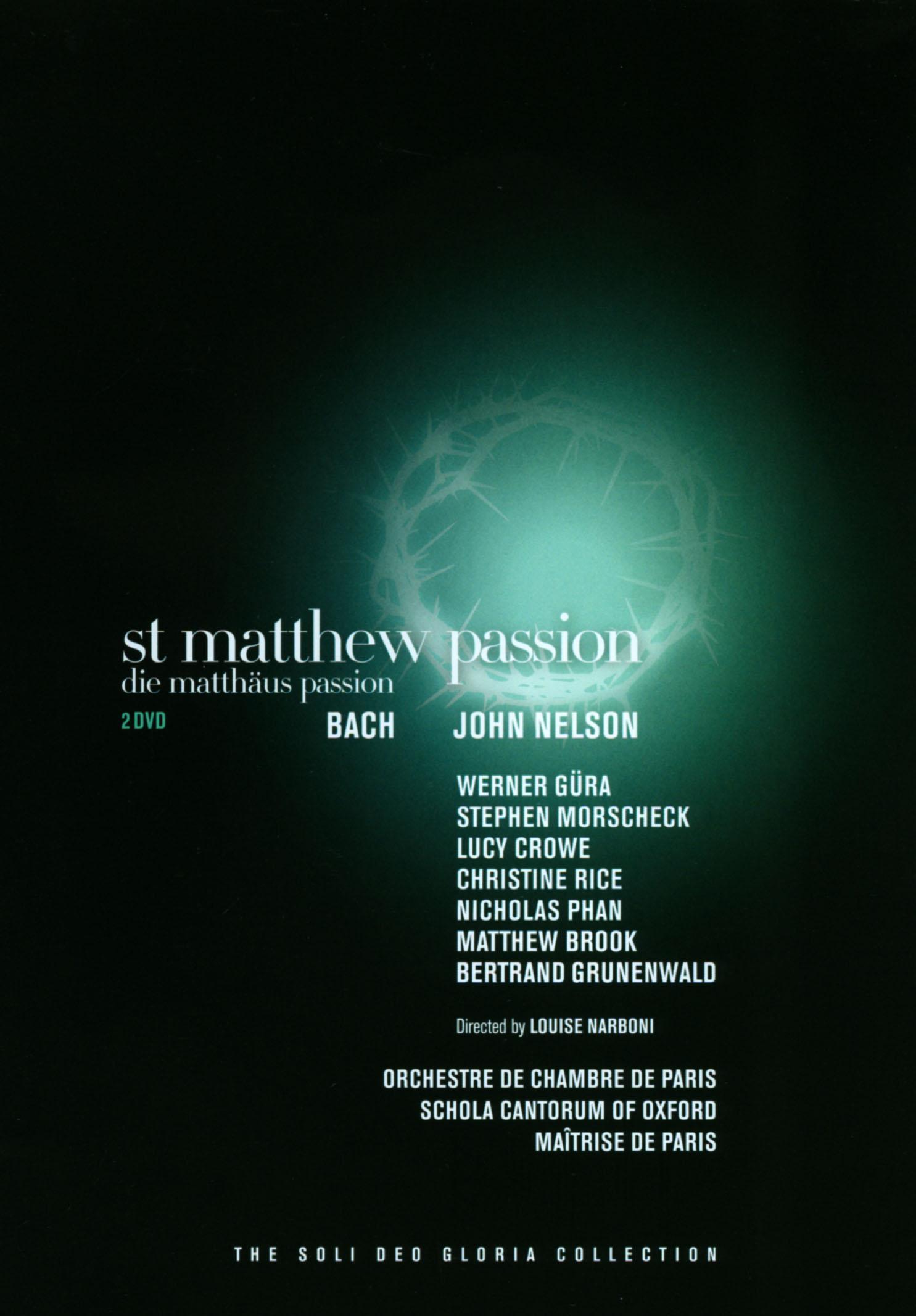 John Nelson: Bach - St. Matthew Passion