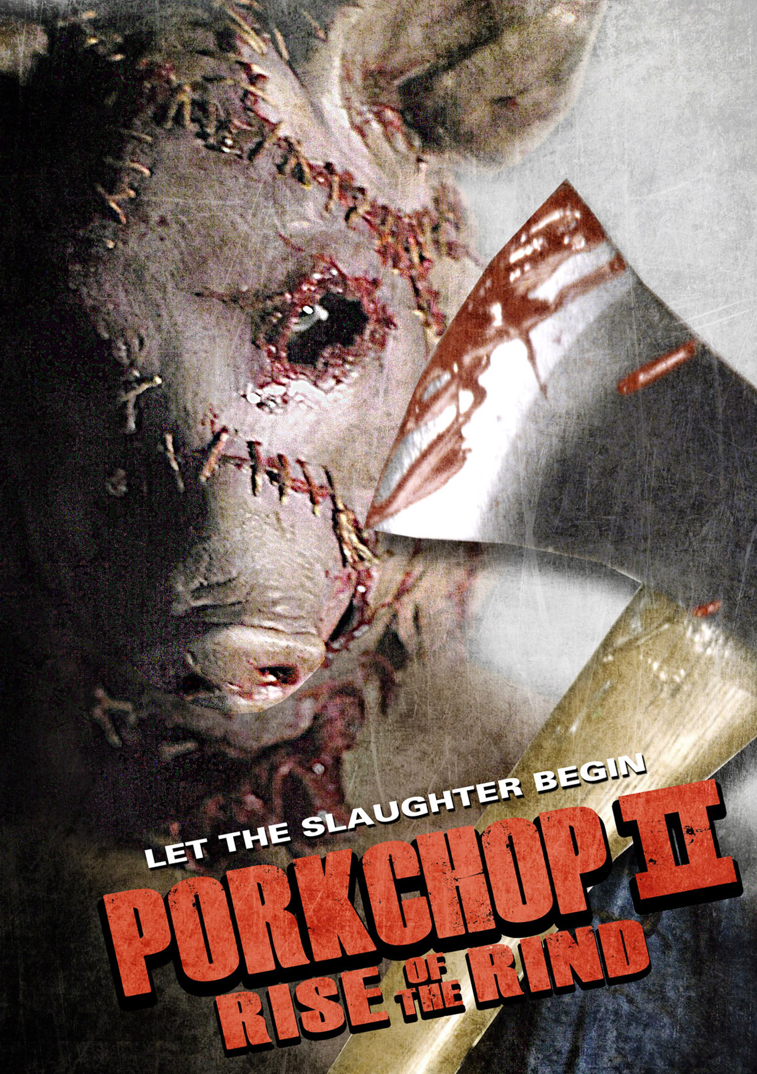 Porkchop II: Rise of the Rind