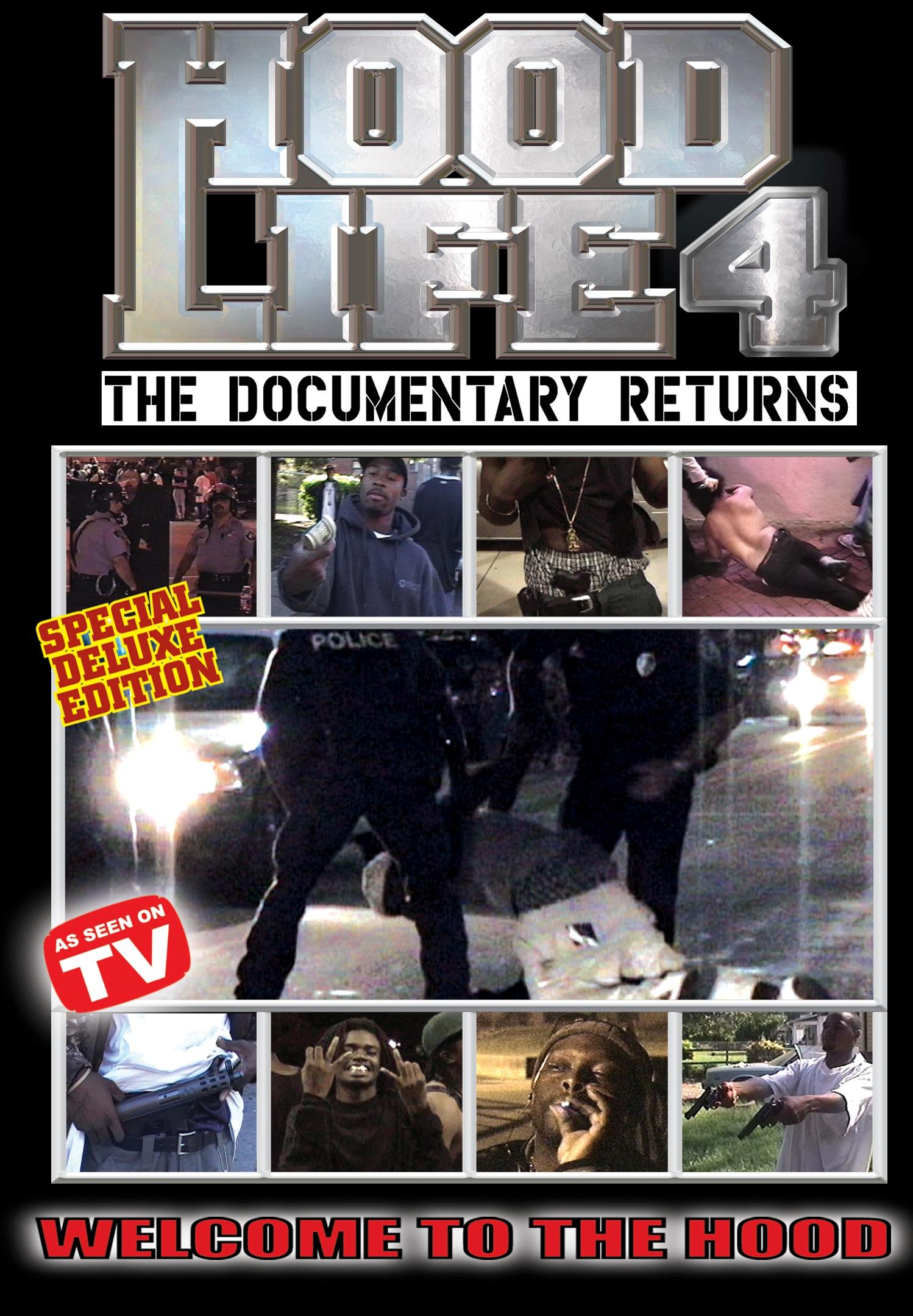 Hood Life 4: The Documentary Returns