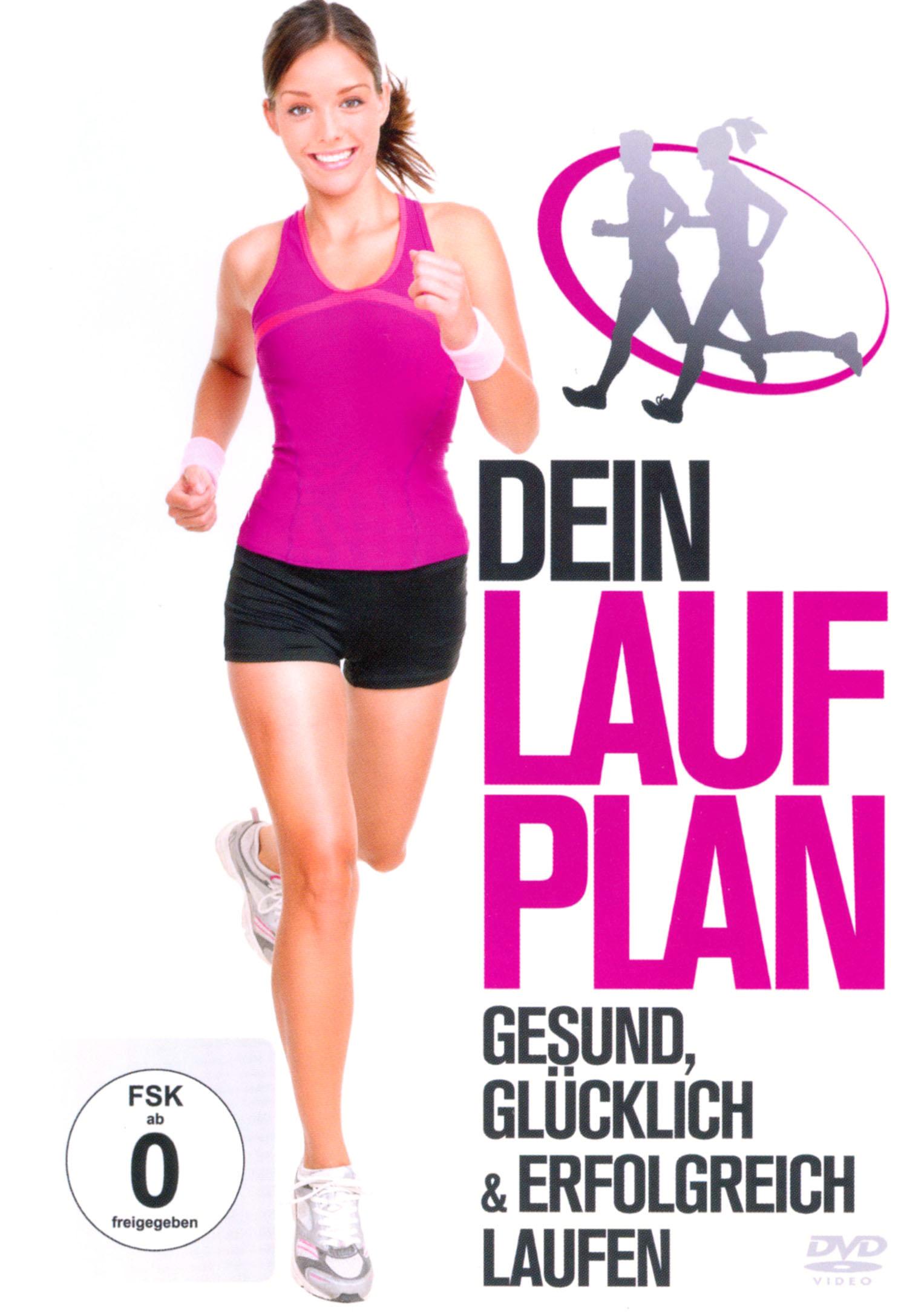 Dein Laufplan: Gesund, Glücklich und Erfolgreich Laufen