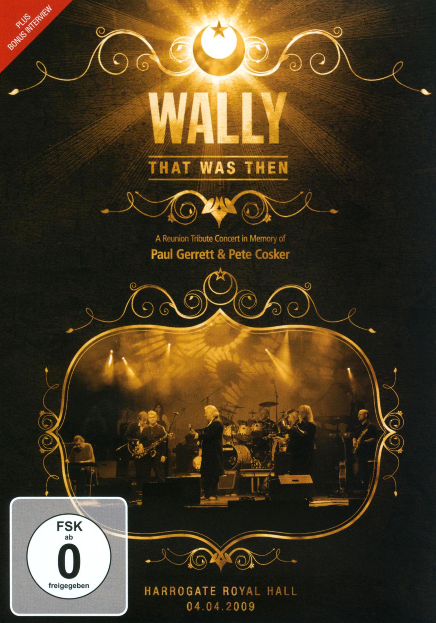 Wally: That Was Then - Live in Harrogate 2009