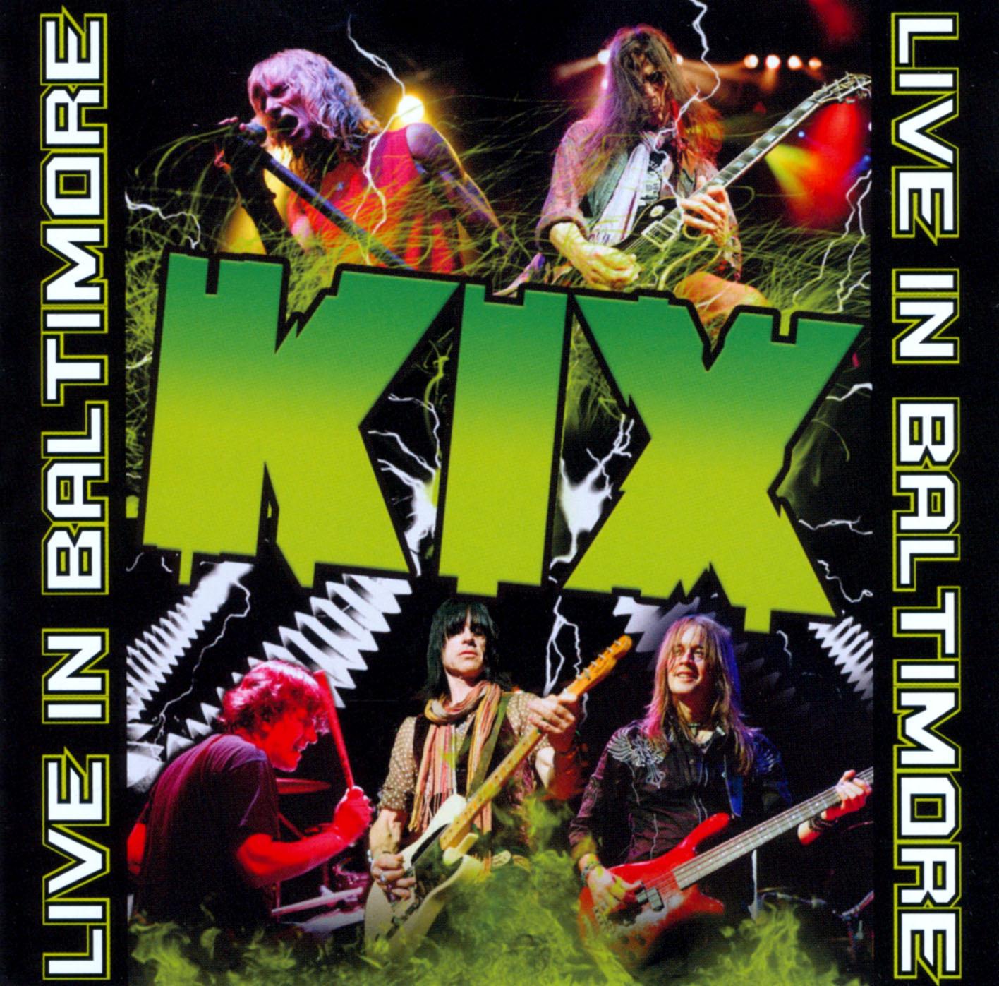 Kix: Live in Baltimore