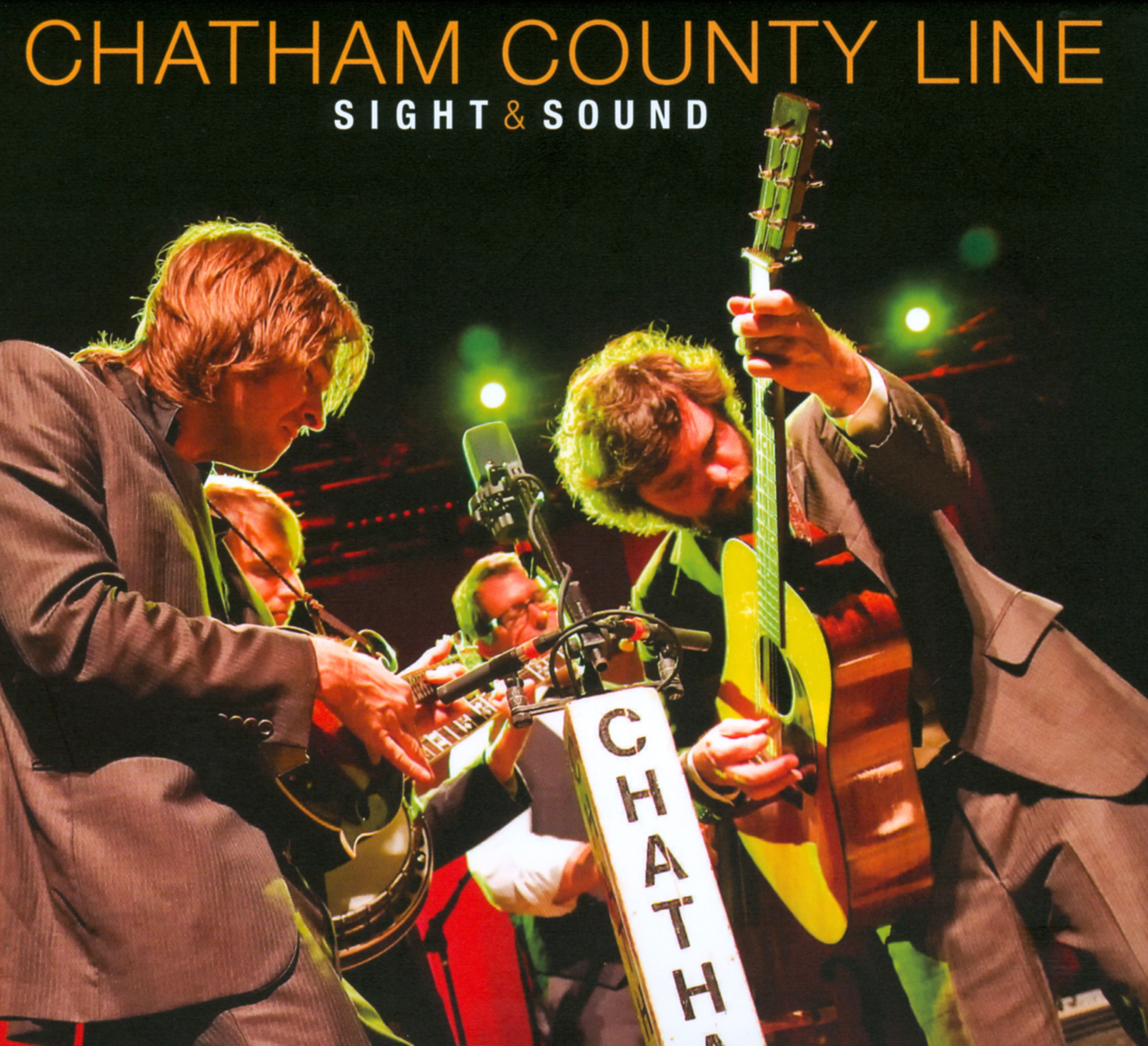 Chatham County Line: Sight & Sound