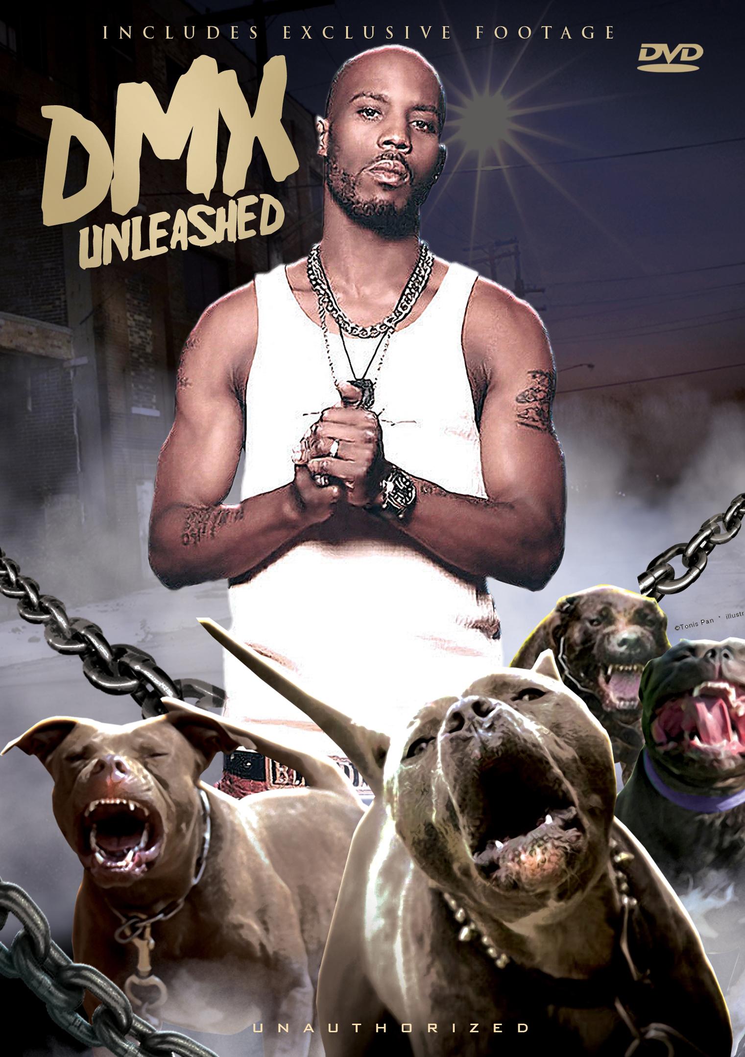 DMX: Unleashed - Unauthorized