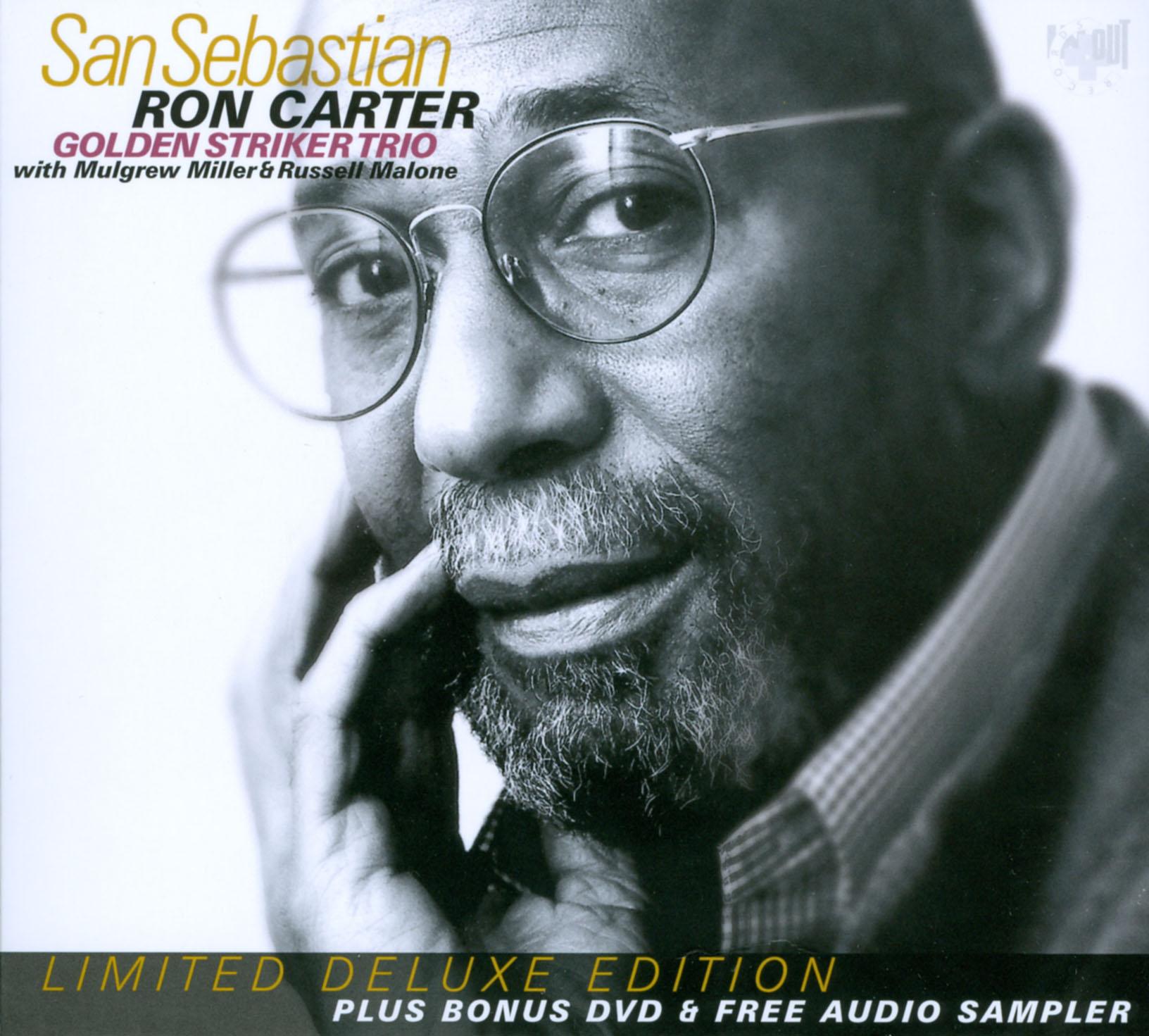 Ron Carter and Golden Striker Trio: San Sebastian