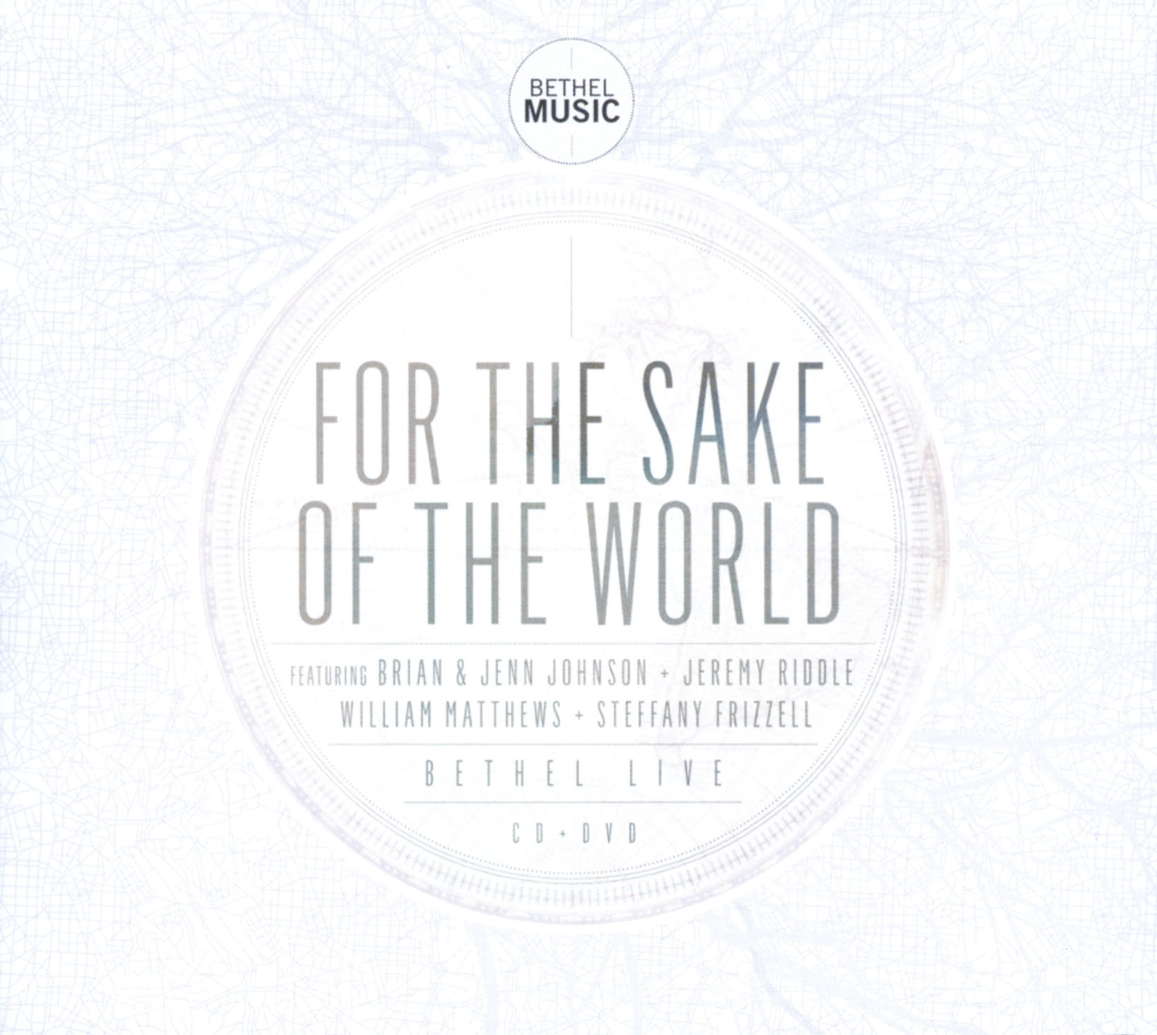 Bethel Live: For the Sake of the World