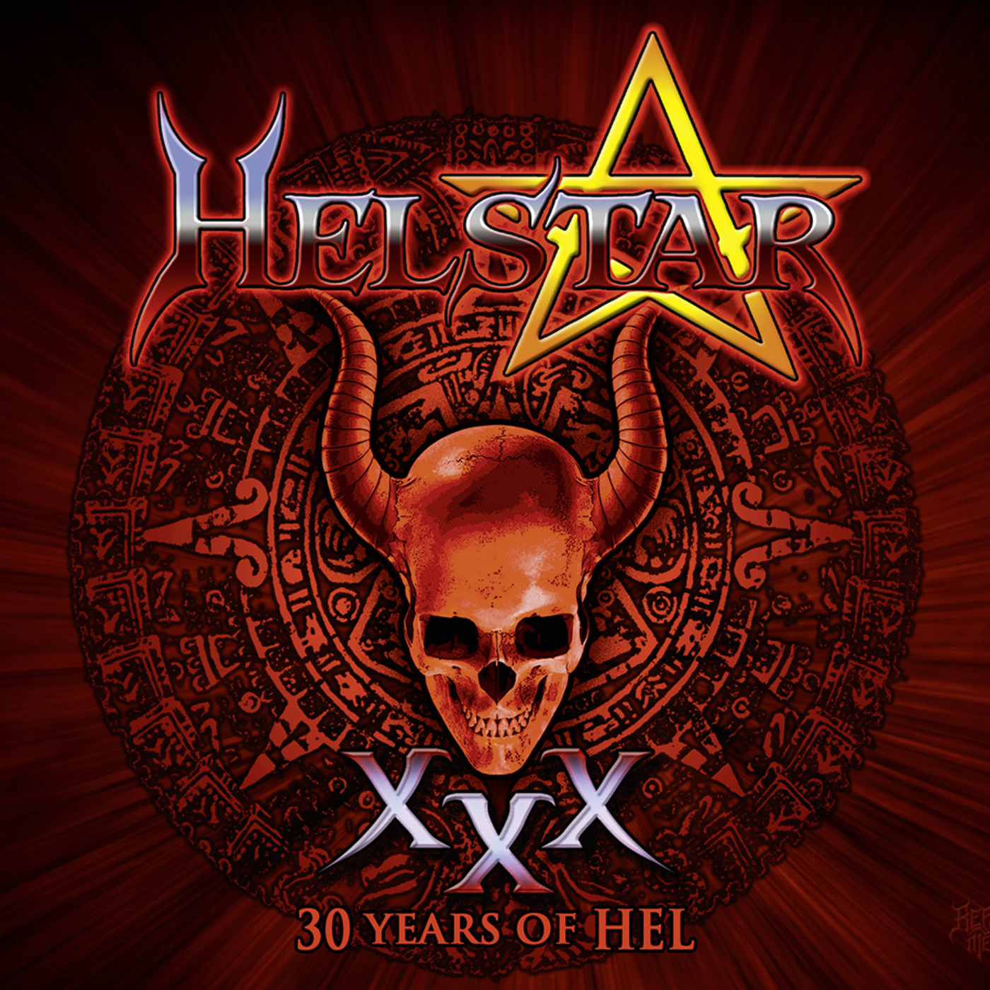 Helstar: XXX - 30 Years of Hel