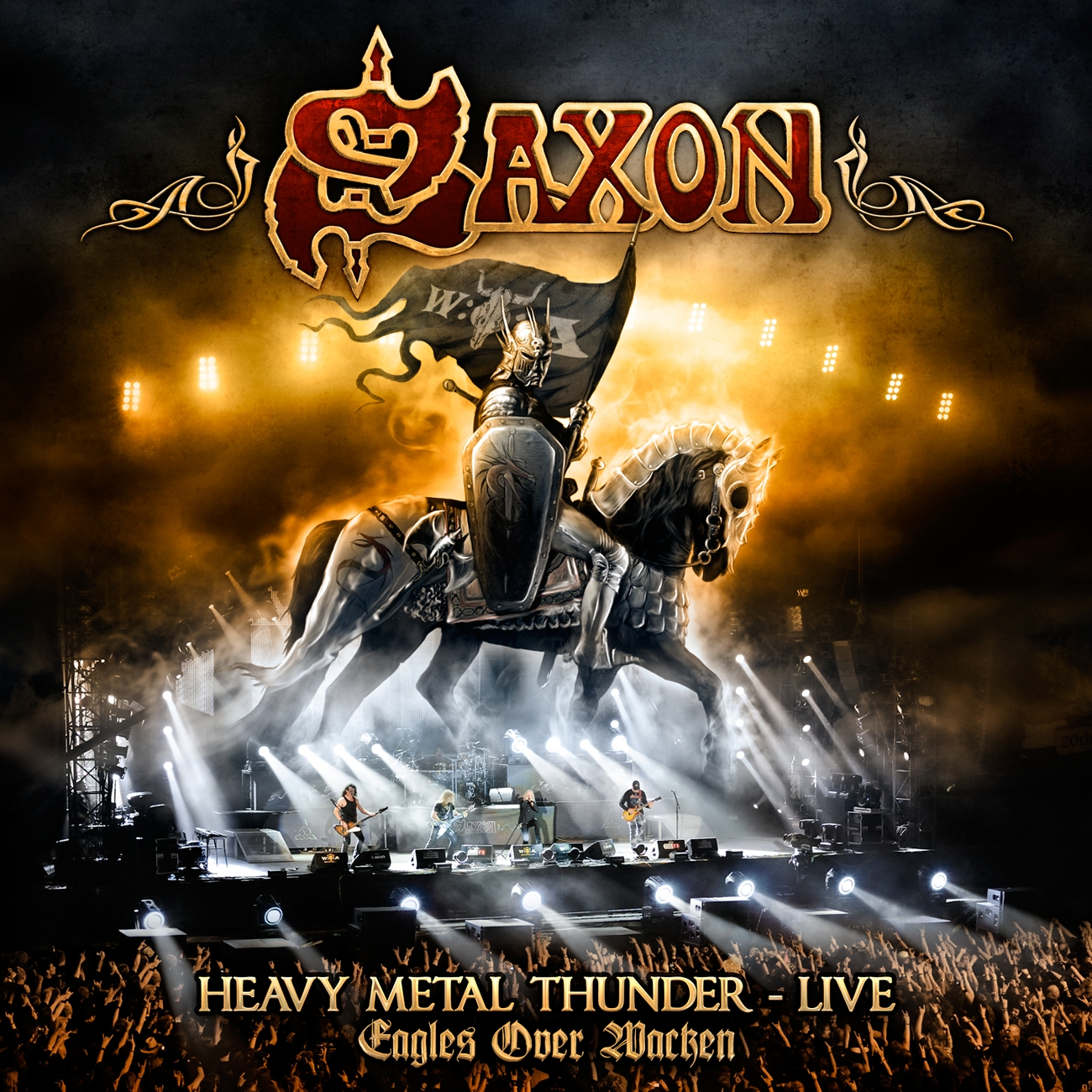 Saxon: Heavy Metal Thunder - Live - Eagles Over Wacken
