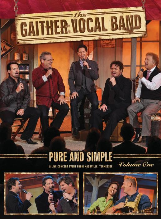 The Gaither Vocal Band: Pure and Simple, Vol. 1