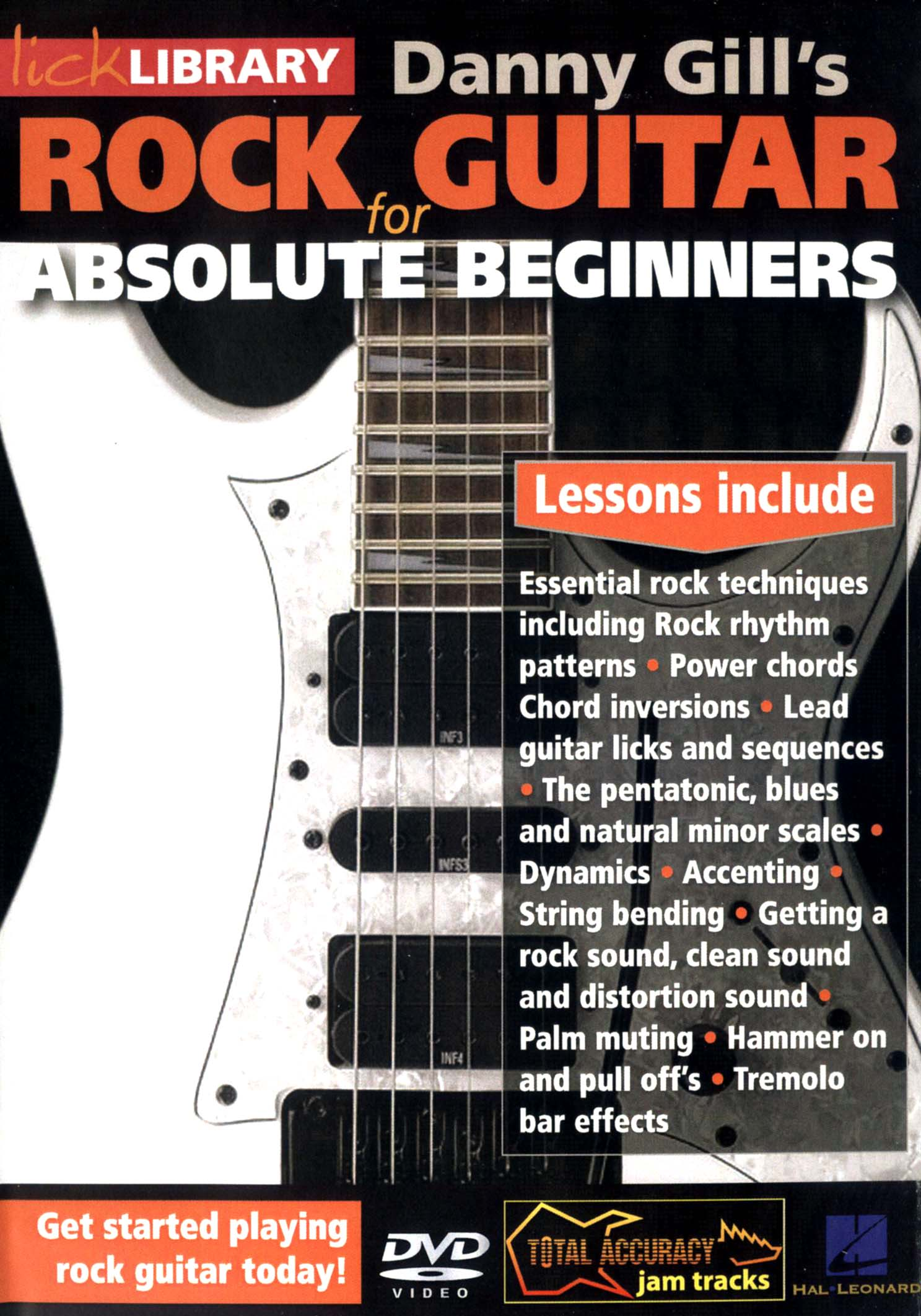 Lick Library: Danny Gill's Rock Guitar for Absolute Beginners