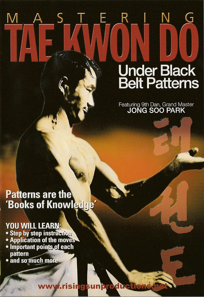 Mastering Tae Kwon Do: Under Black Belt Patterns