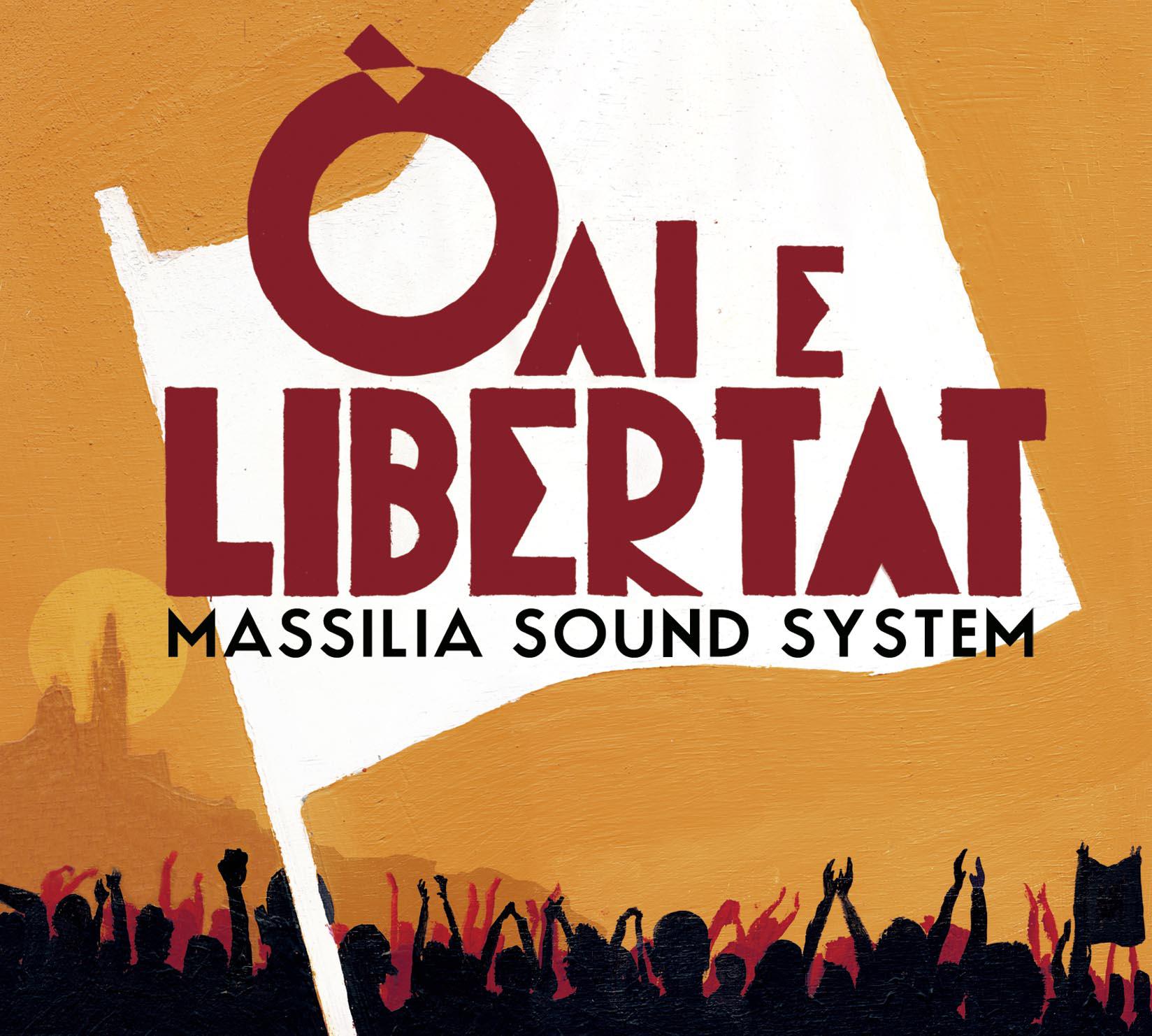 Massilia Sound System: Òai (E Live) E Libertat