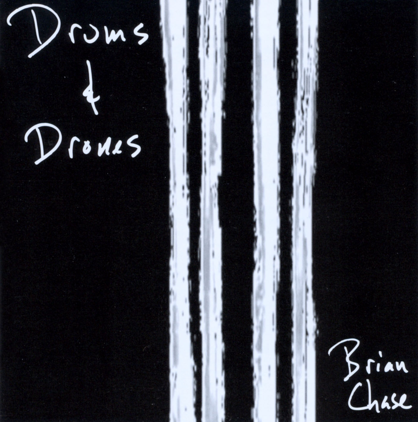 Brian Chase: Drums & Drones