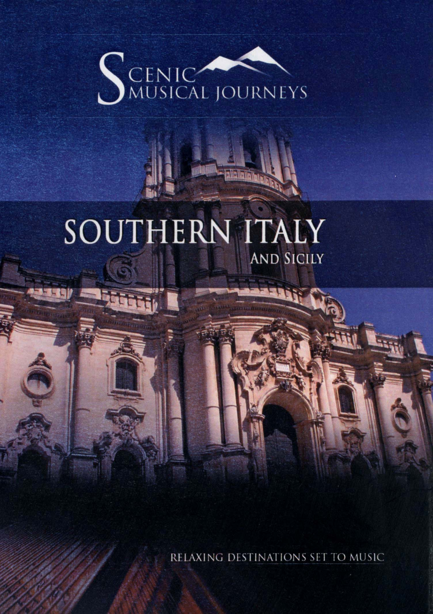 Scenic Musical Journeys: Southern Italy and Sicily