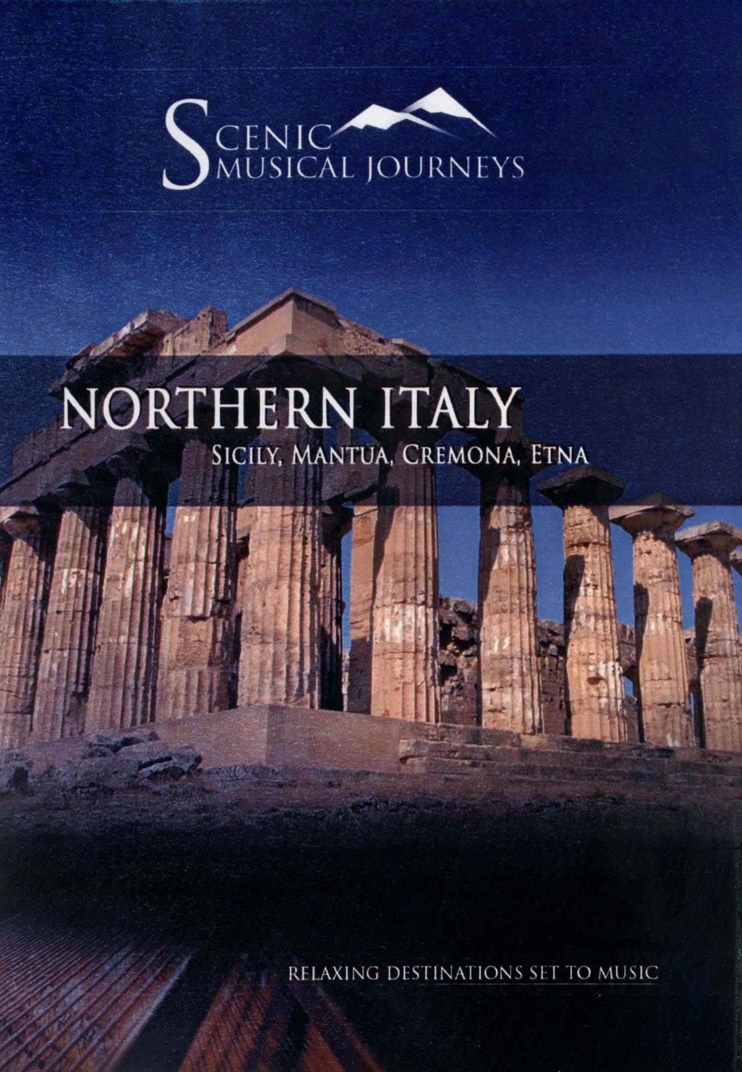Scenic Musical Journeys: Northern Italy - Sicily, Mantua, Cremona, Etna