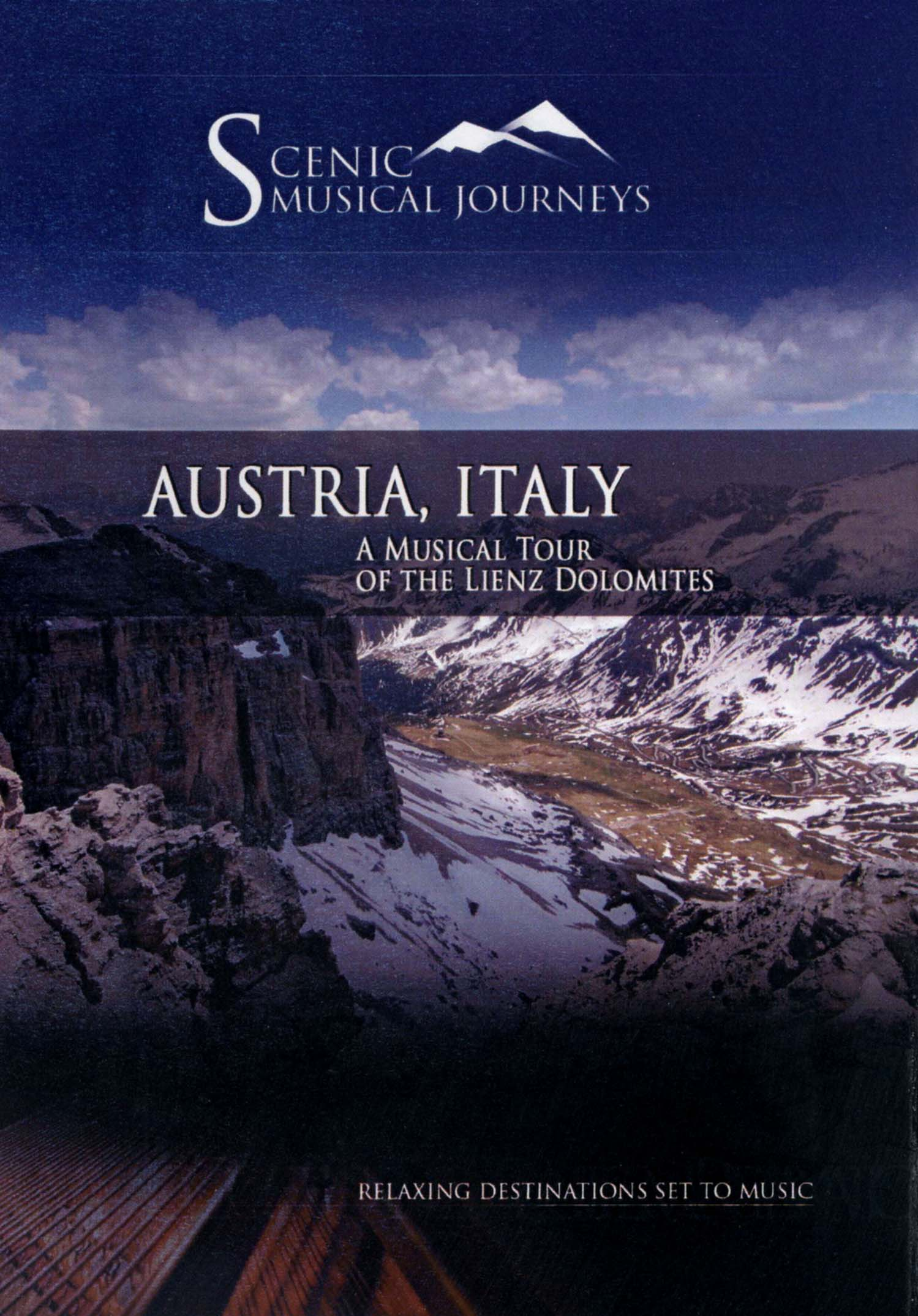 Scenic Musical Journeys: Austria, Italy - A Musical Tour of the Lienz Dolomites
