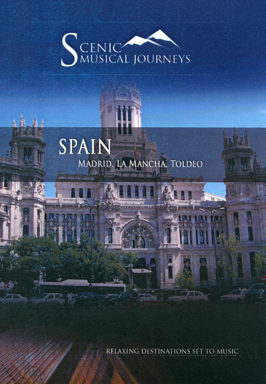 Scenic Musical Journeys: Spain - Madrid, La Mancha, Toldeo