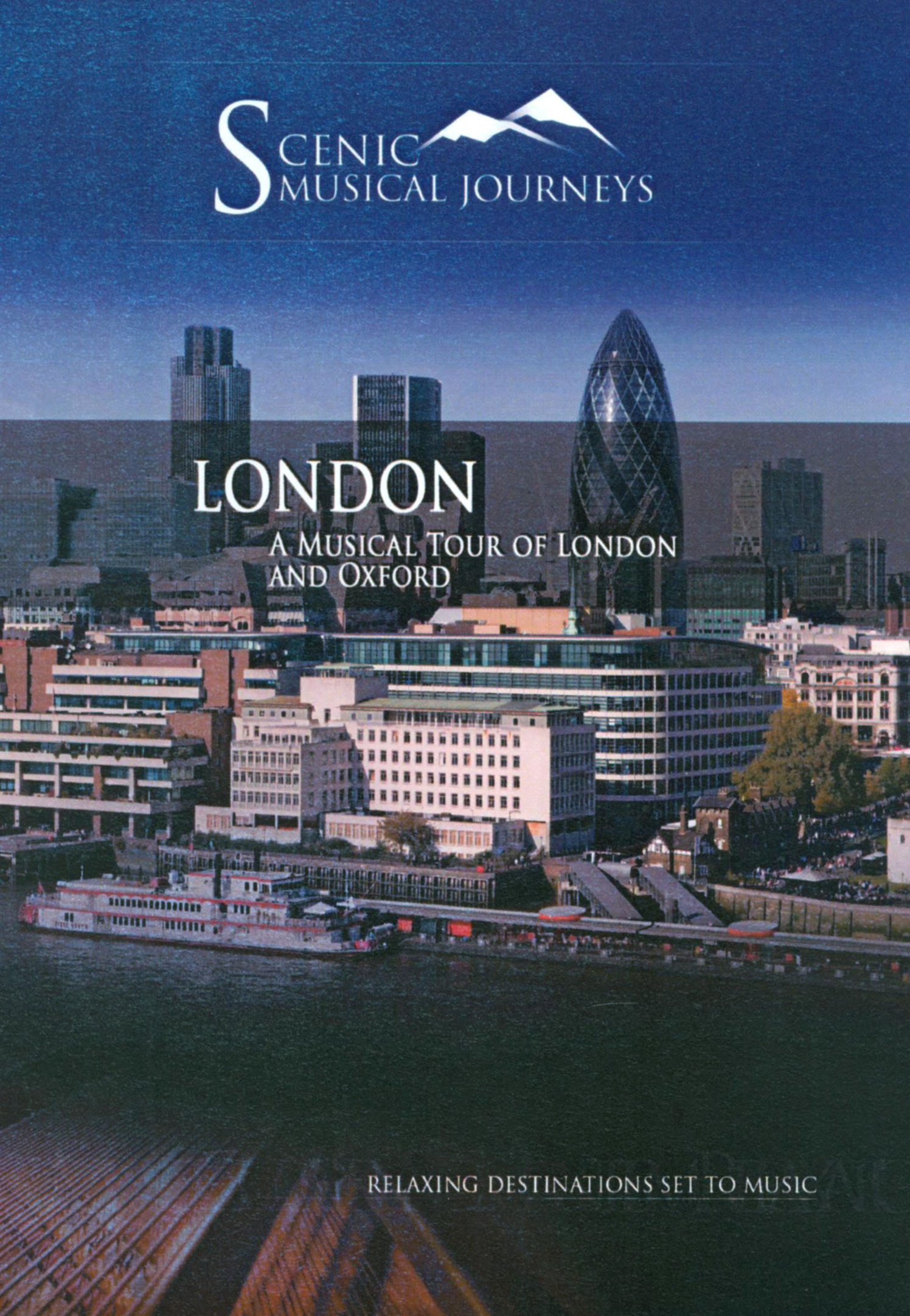 Scenic Musical Journeys: London - A Musical Tour of London and Oxford