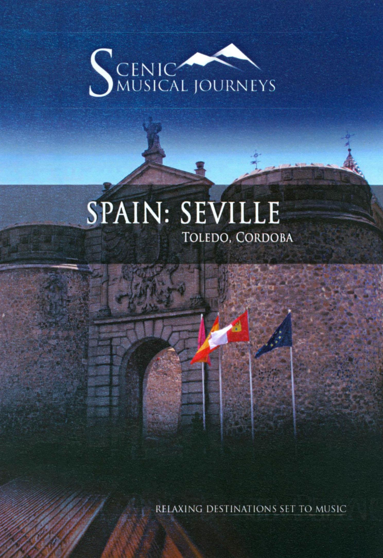 Scenic Musical Journeys: Spain: Seville - Toledo, Cordoba