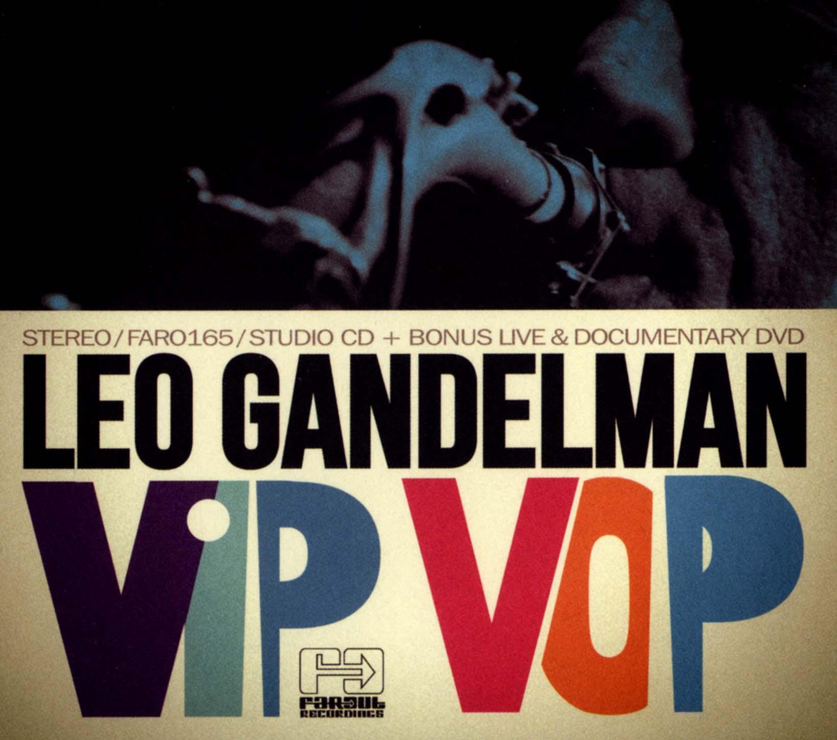 Leo Gandelman: Vip Vop