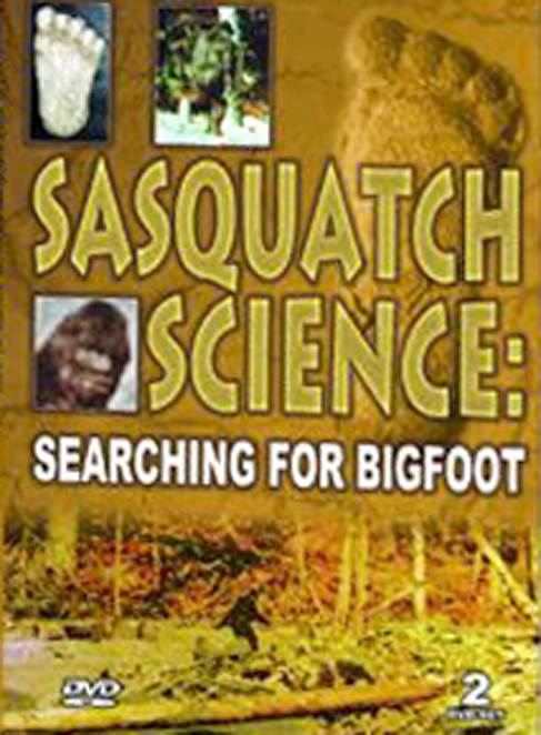 Sasquatch Science: Searching for Bigfoot