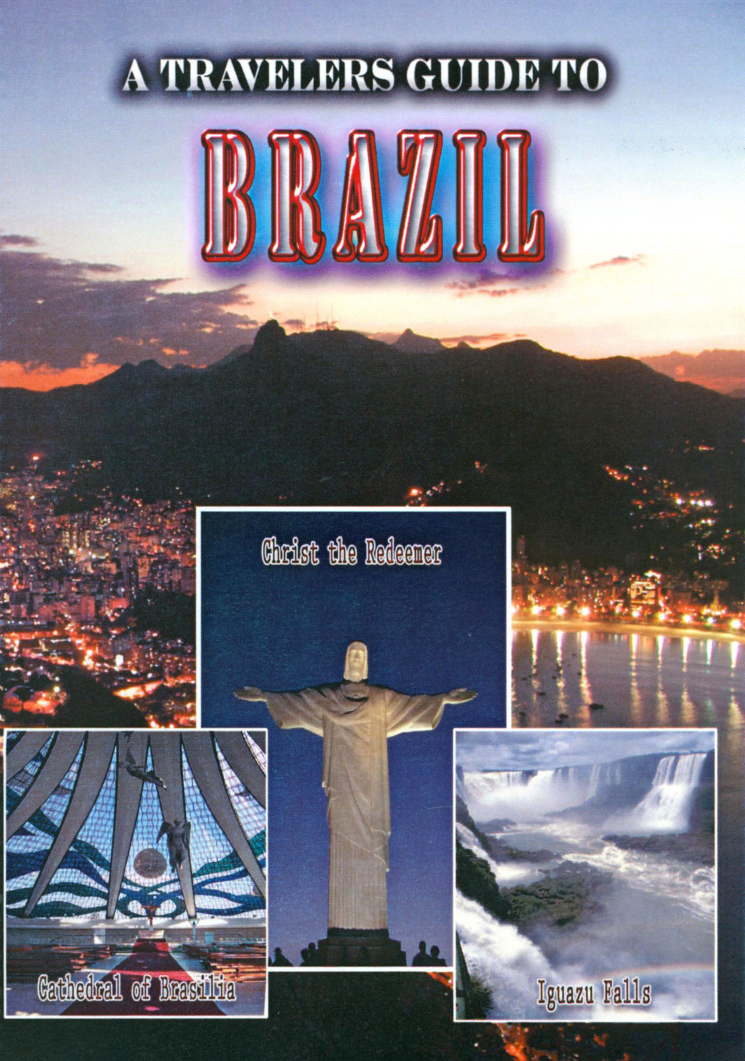 A Travelers Guide to Brazil