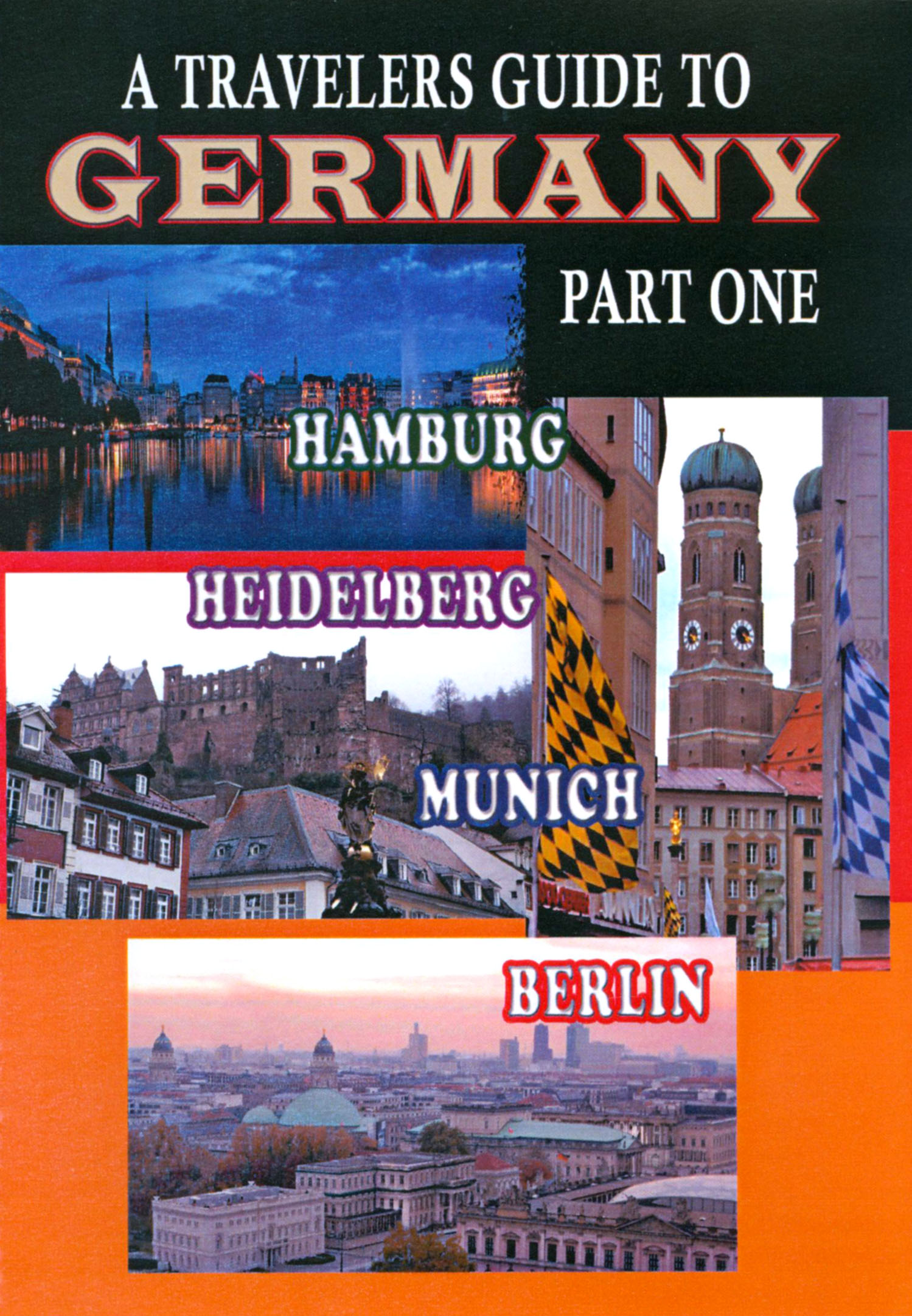 A Travelers Guide to Germany, Part 1