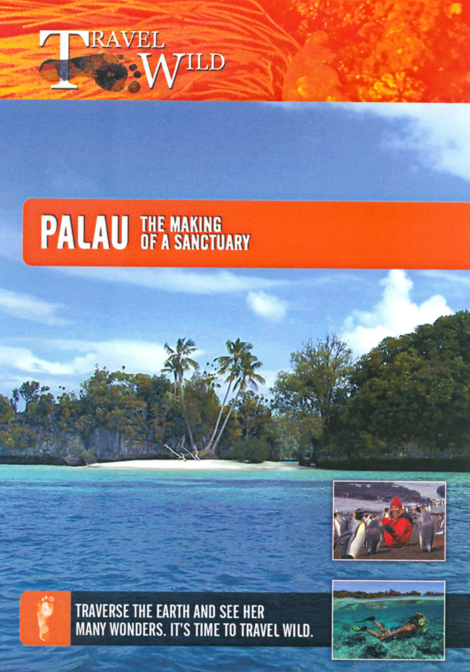 Travel Wild: Palau - The Making of a Sanctuary