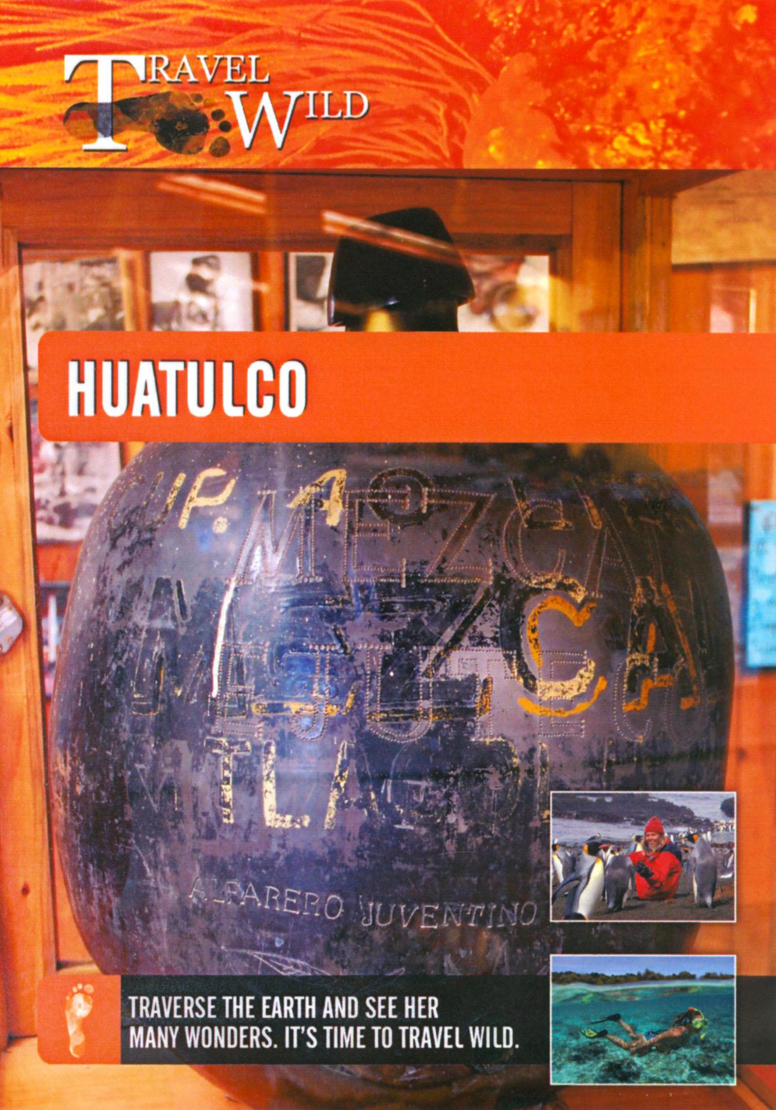 Travel Wild: Hautulco