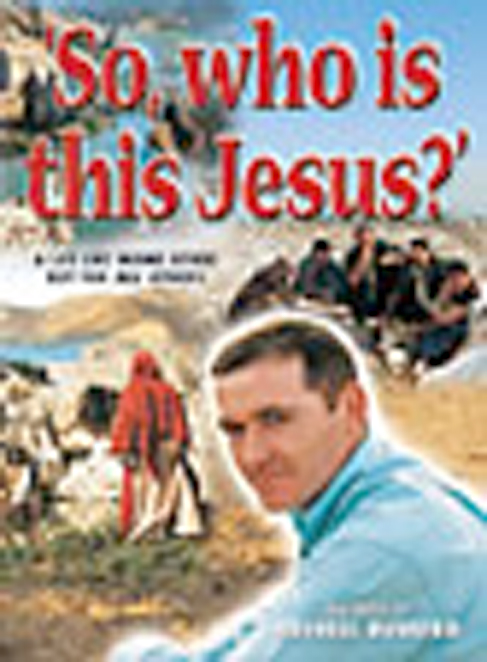 So, Who Is This Jesus?