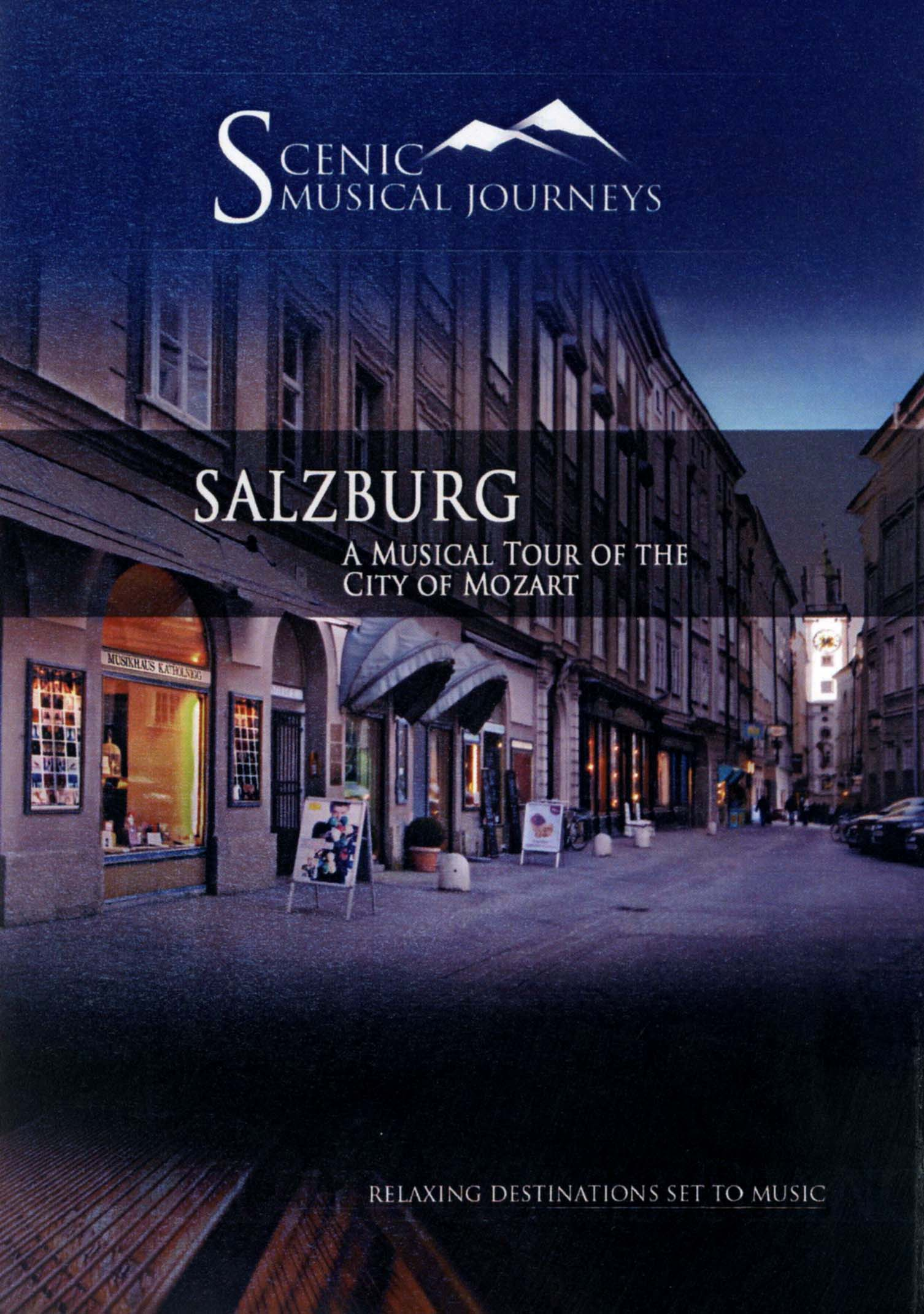 Salzburg: A Musical Tour of the City of Mozart