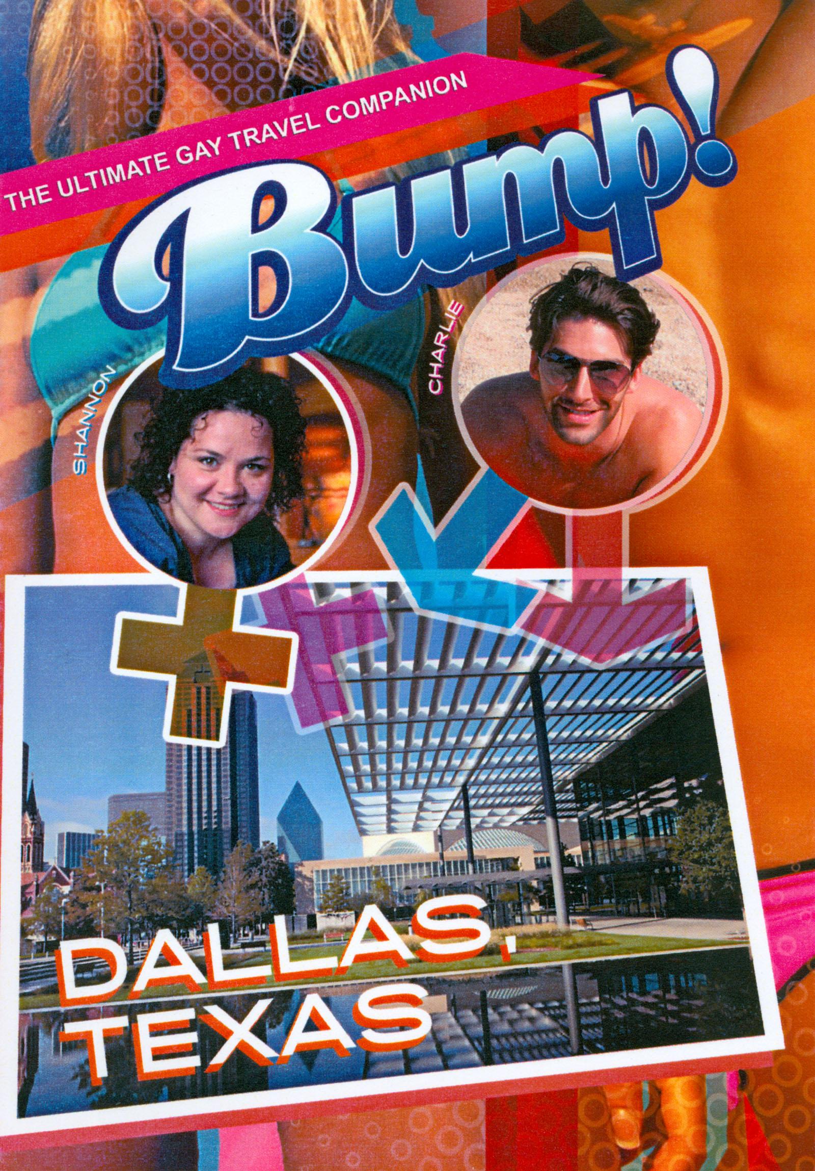 Bump!: Dallas, Texas