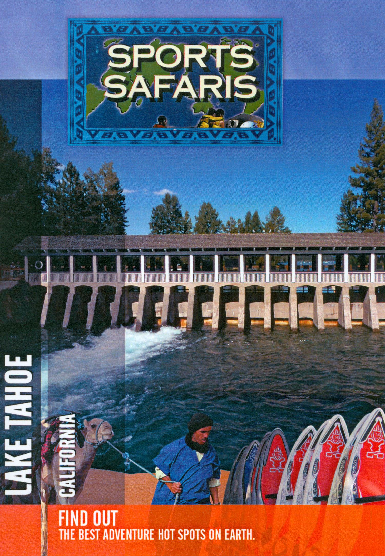 Sports Safaris: Lake Tahoe - California