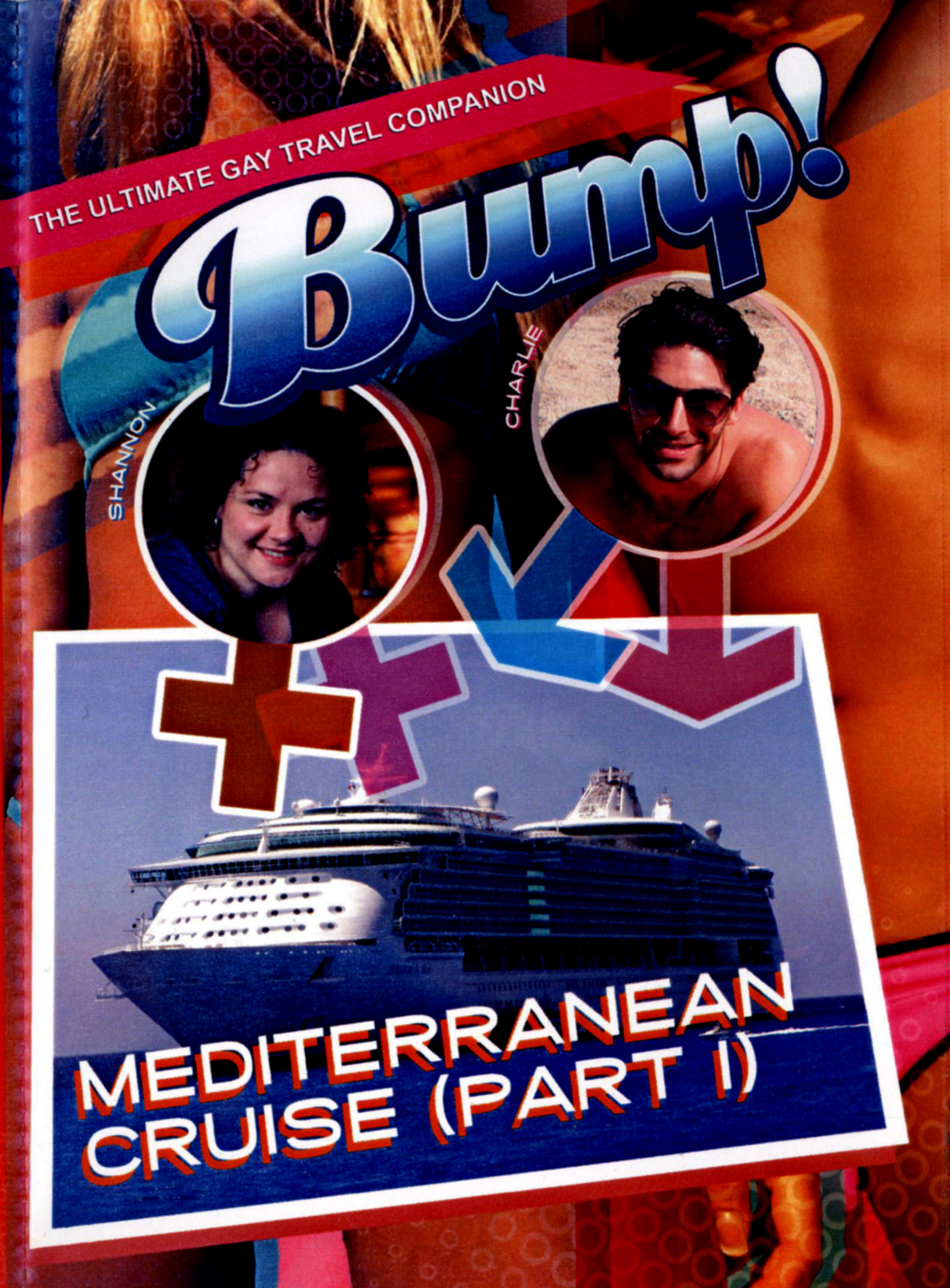 Bump!: Mediterranean Cruise, Part I